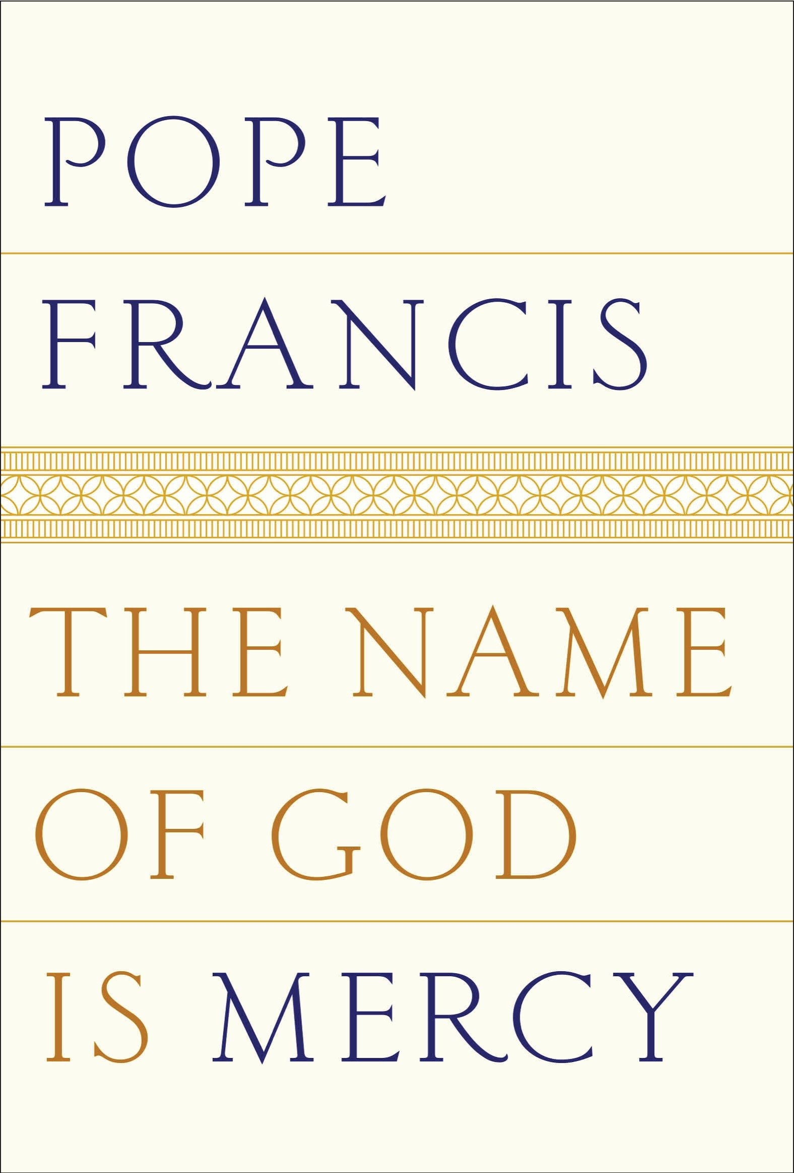 The name of God Is mercy cover image