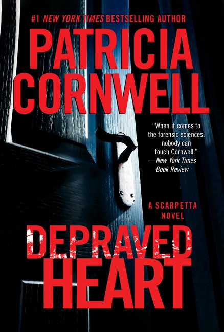 Depraved Heart A Scarpetta Novel