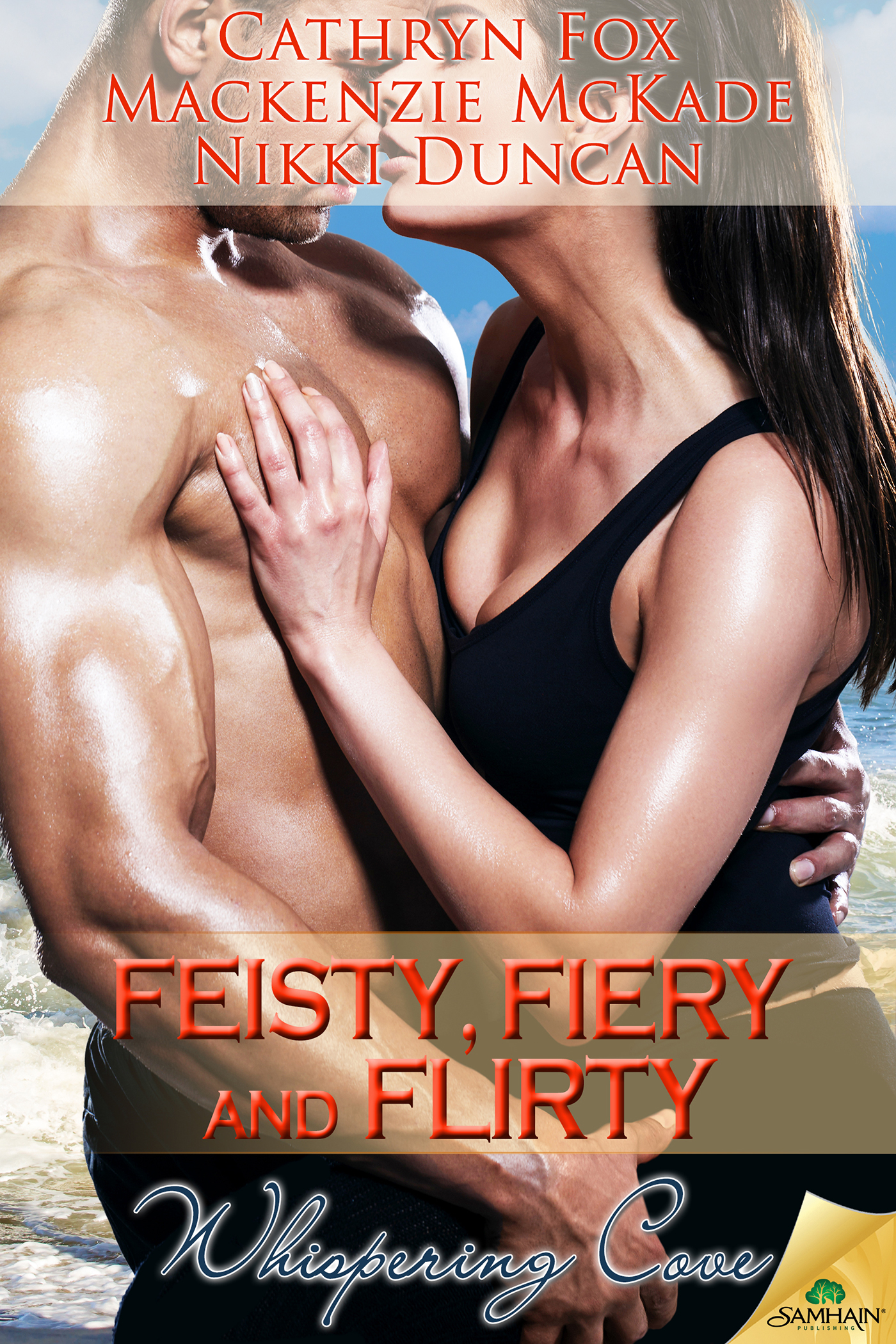 Feisty, Fiery and Flirty