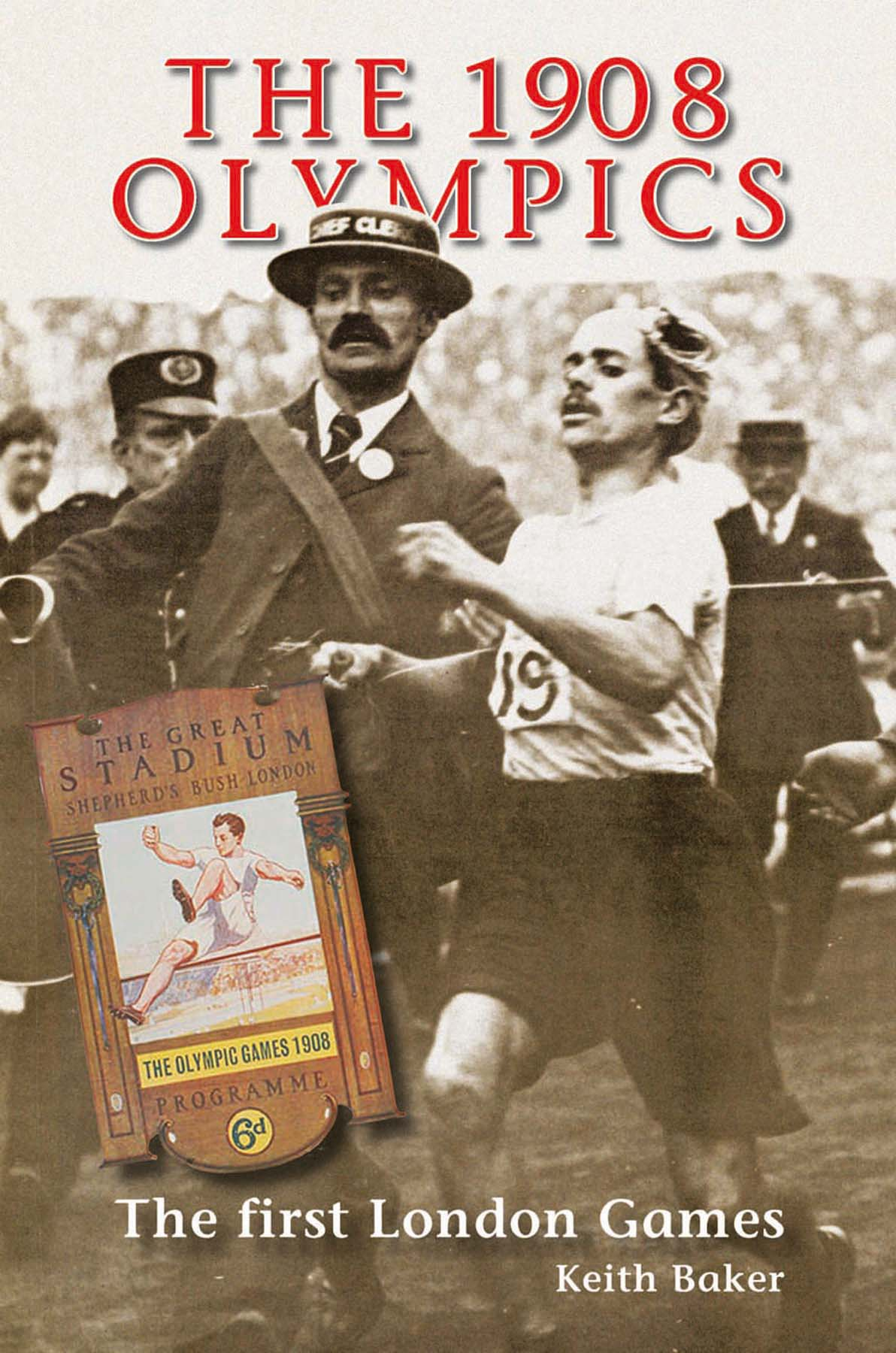 The 1908 Olympics The First London Games