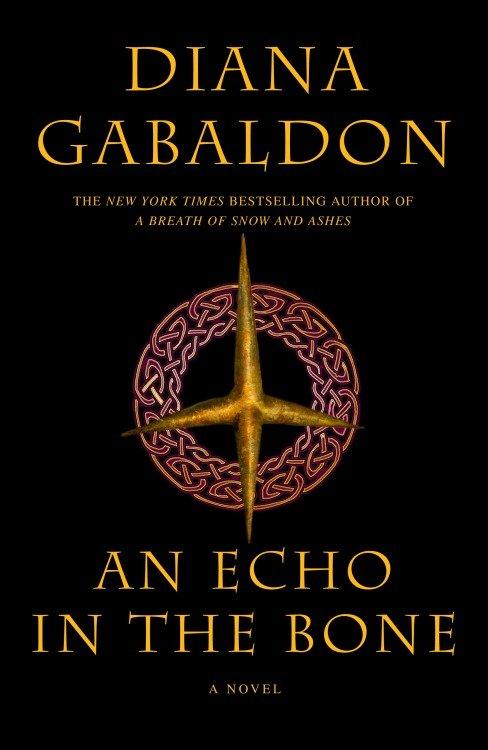 An Echo in the Bone A Novel