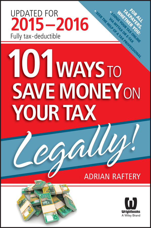 101 ways to save money on your tax - legally! 2015-2016 cover image