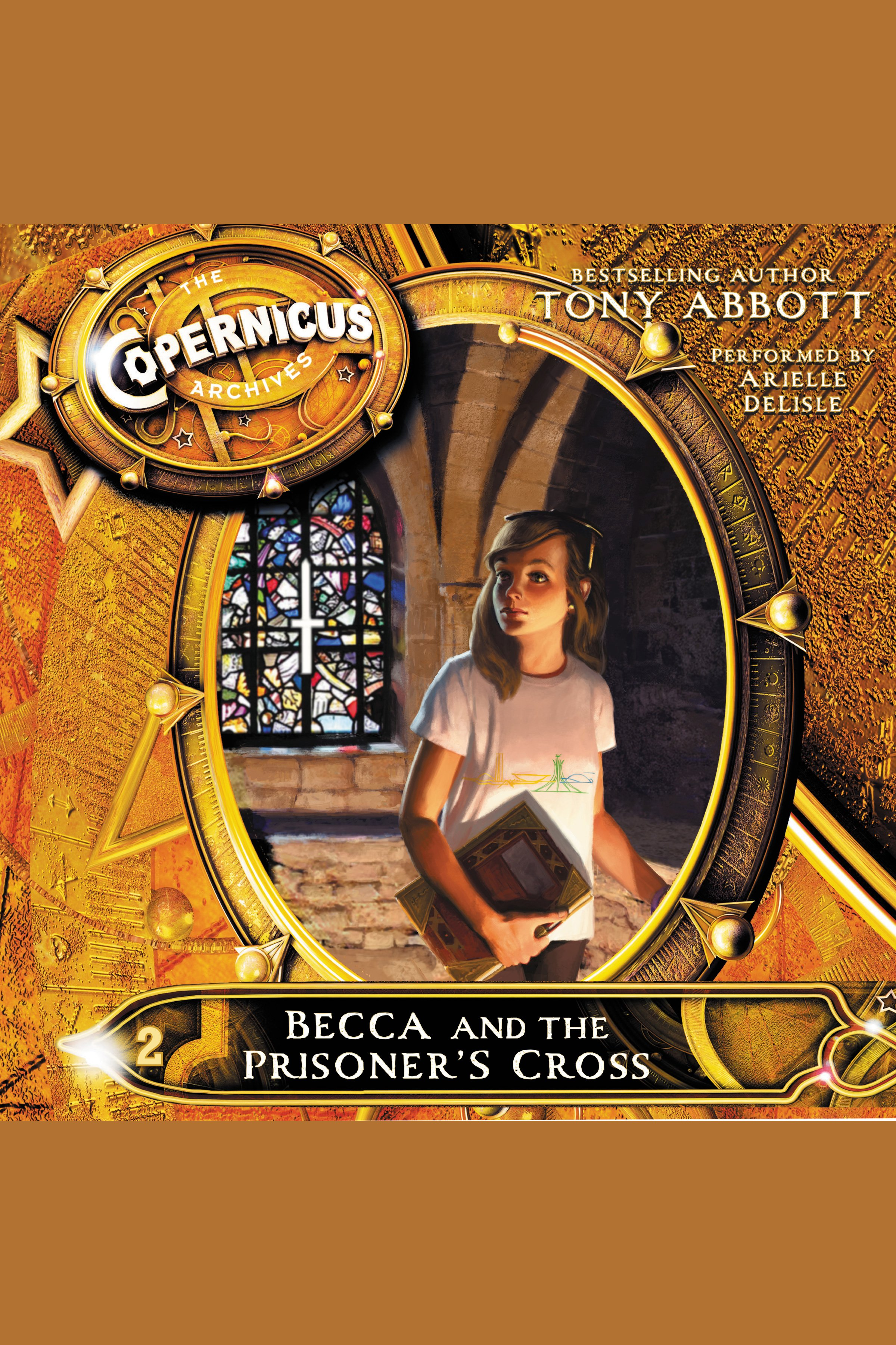 The Copernicus Archives #2: Becca and the Prisoner's Cross cover image