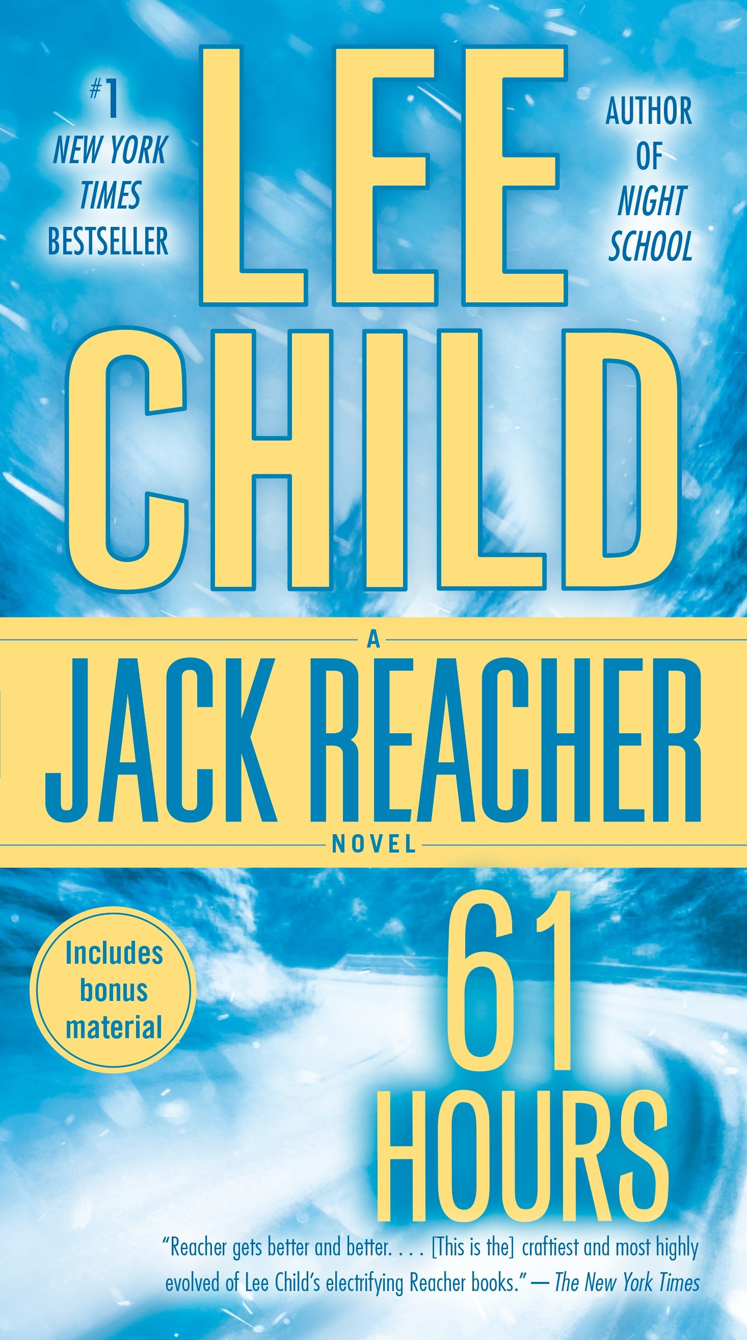 61 Hours A Jack Reacher Novel