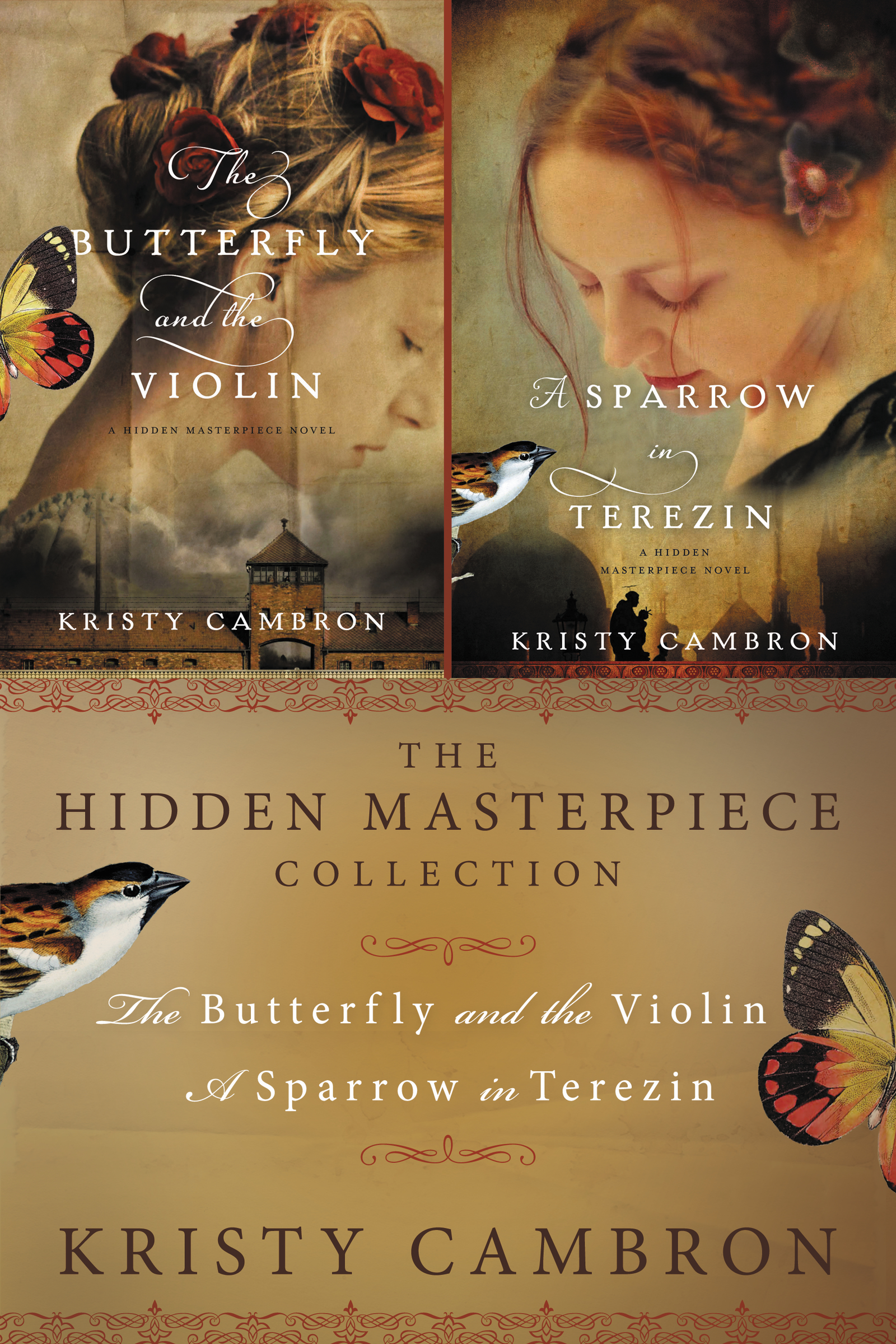 The Hidden Masterpiece Collection The Butterfly and the Violin and A Sparrow in Terezin