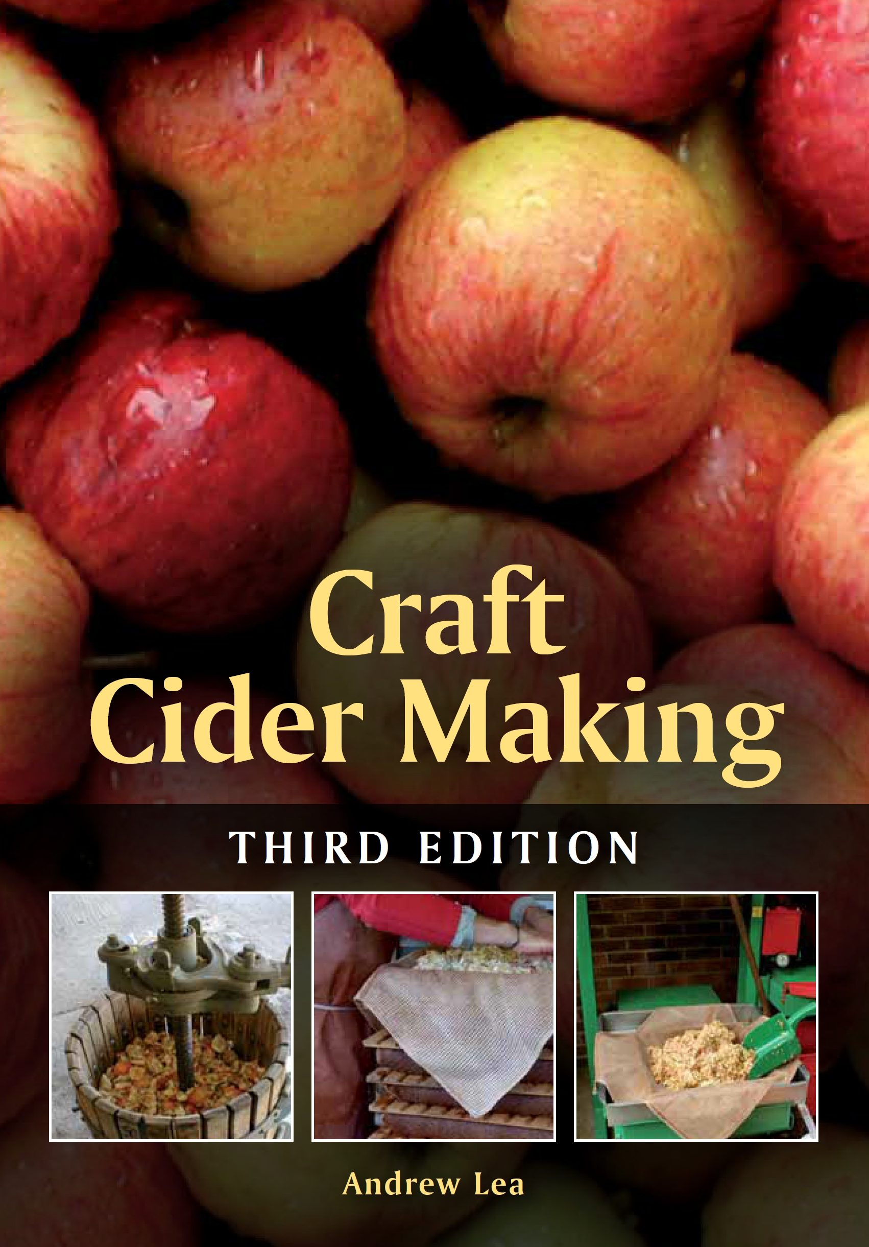 Craft Cider Making Third Edition