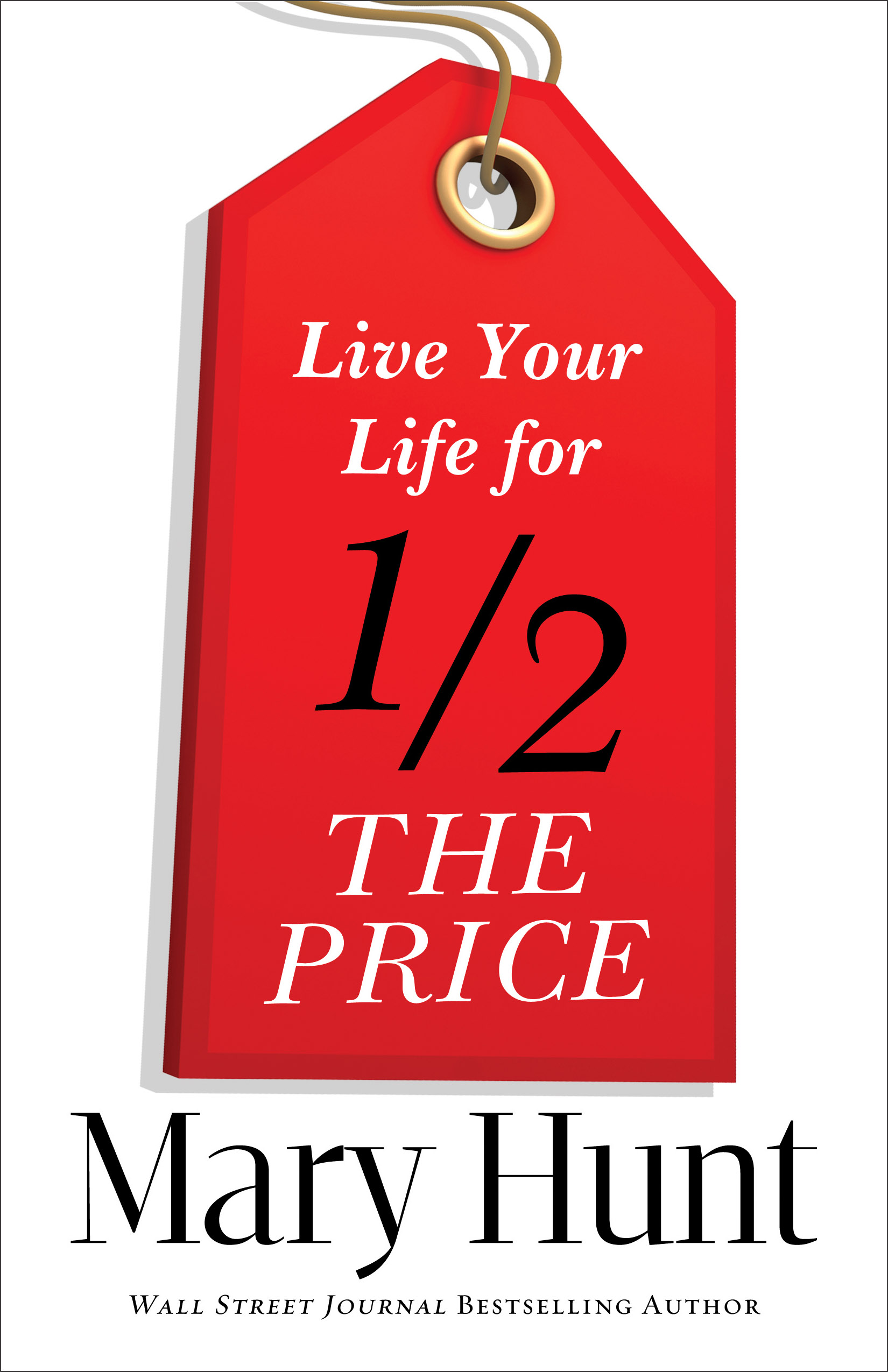 Live Your Life for Half the Price