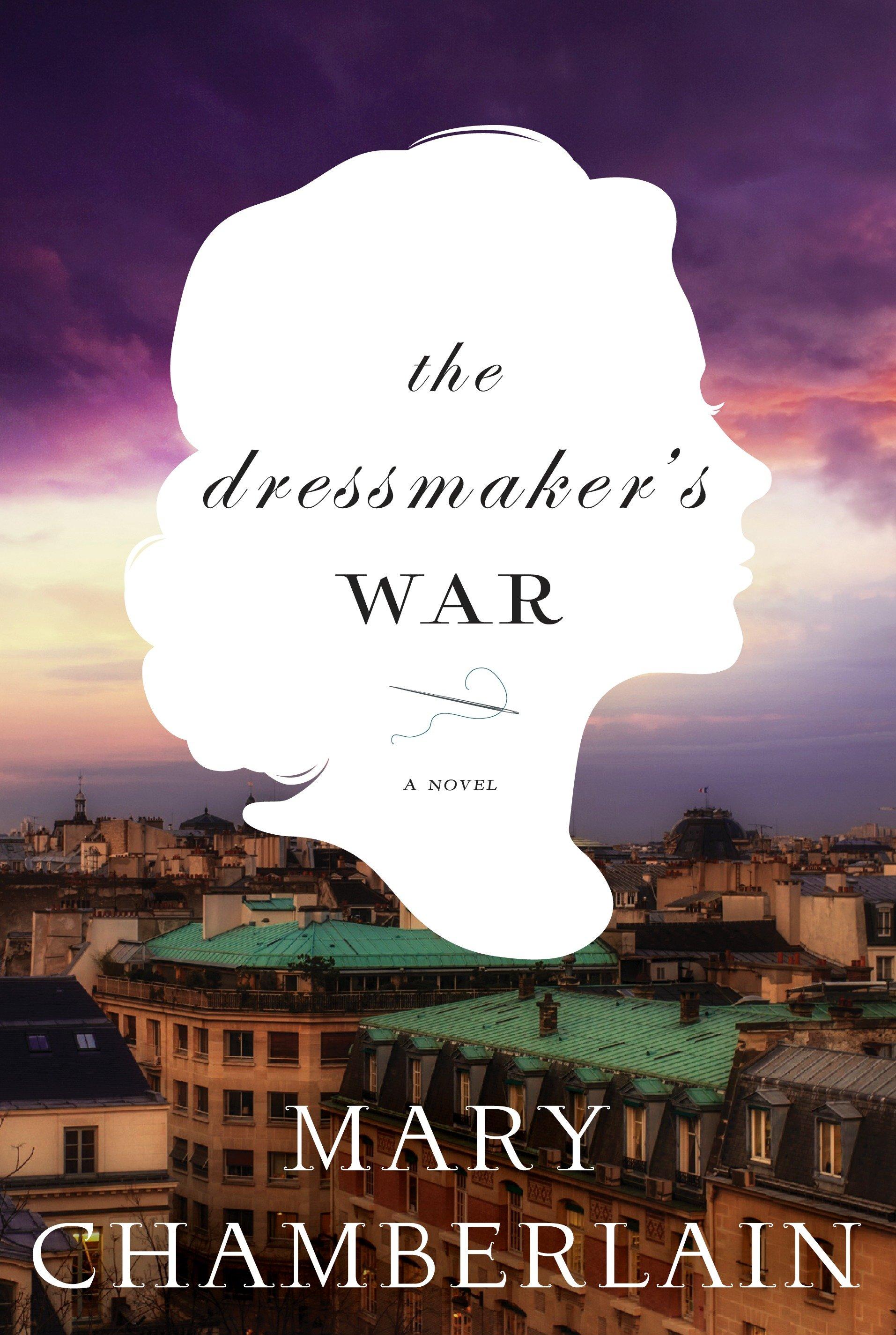 The Dressmaker's War A Novel