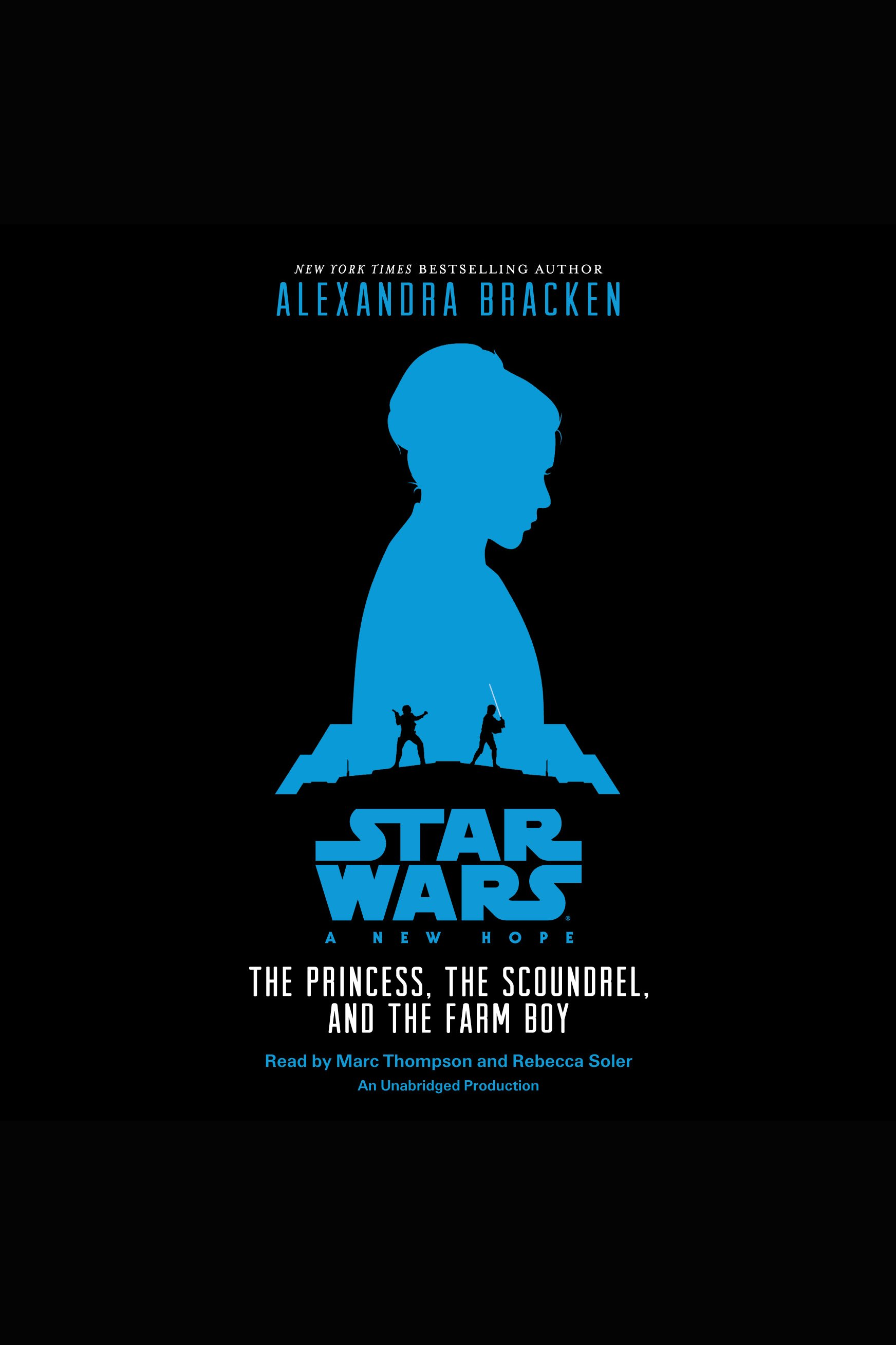 The princess, the scoundrel, and the farm boy  an original retelling of Star Wars: a new hope cover image