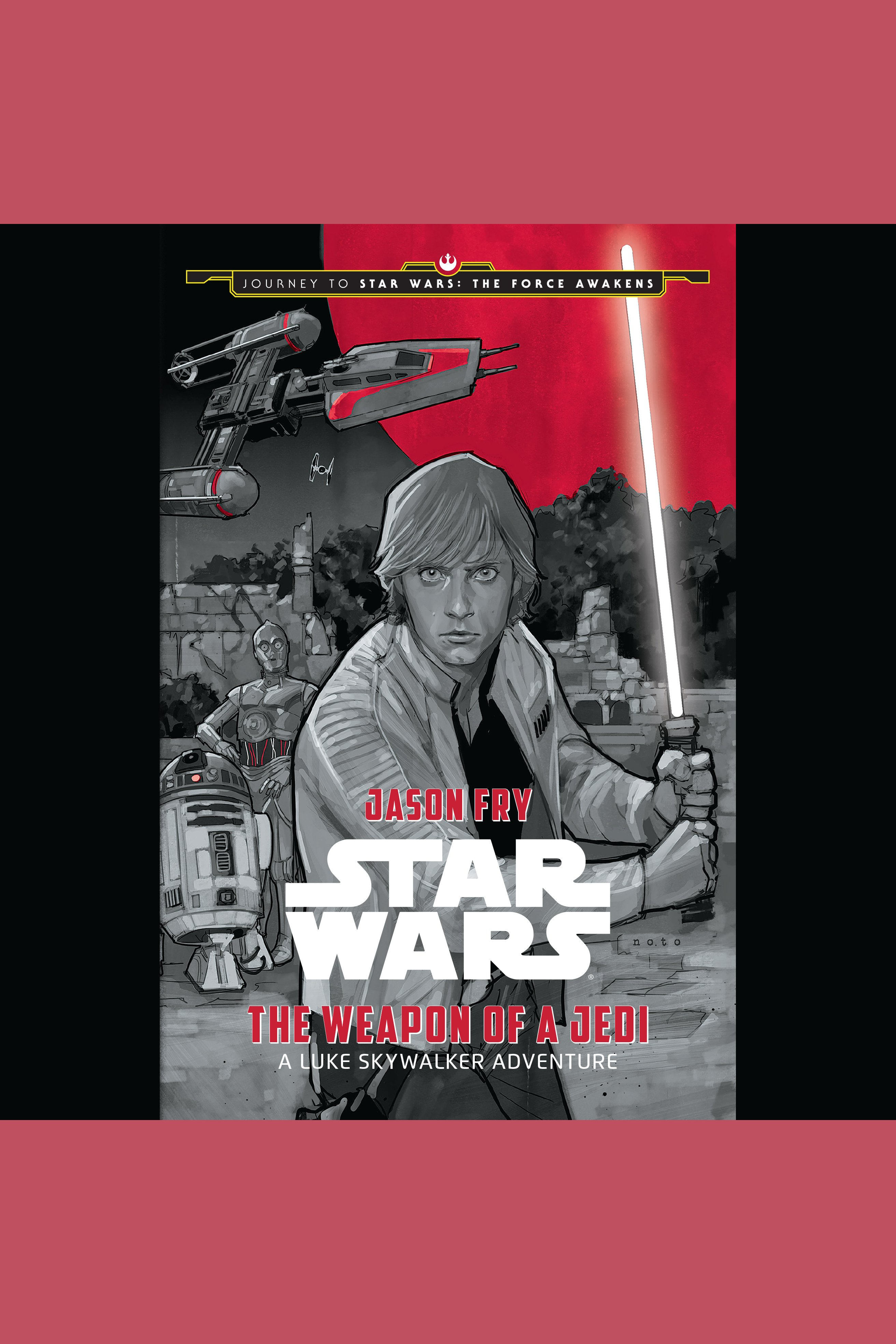 Star Wars the weapon of a Jedi a Luke Skywalker adventure cover image