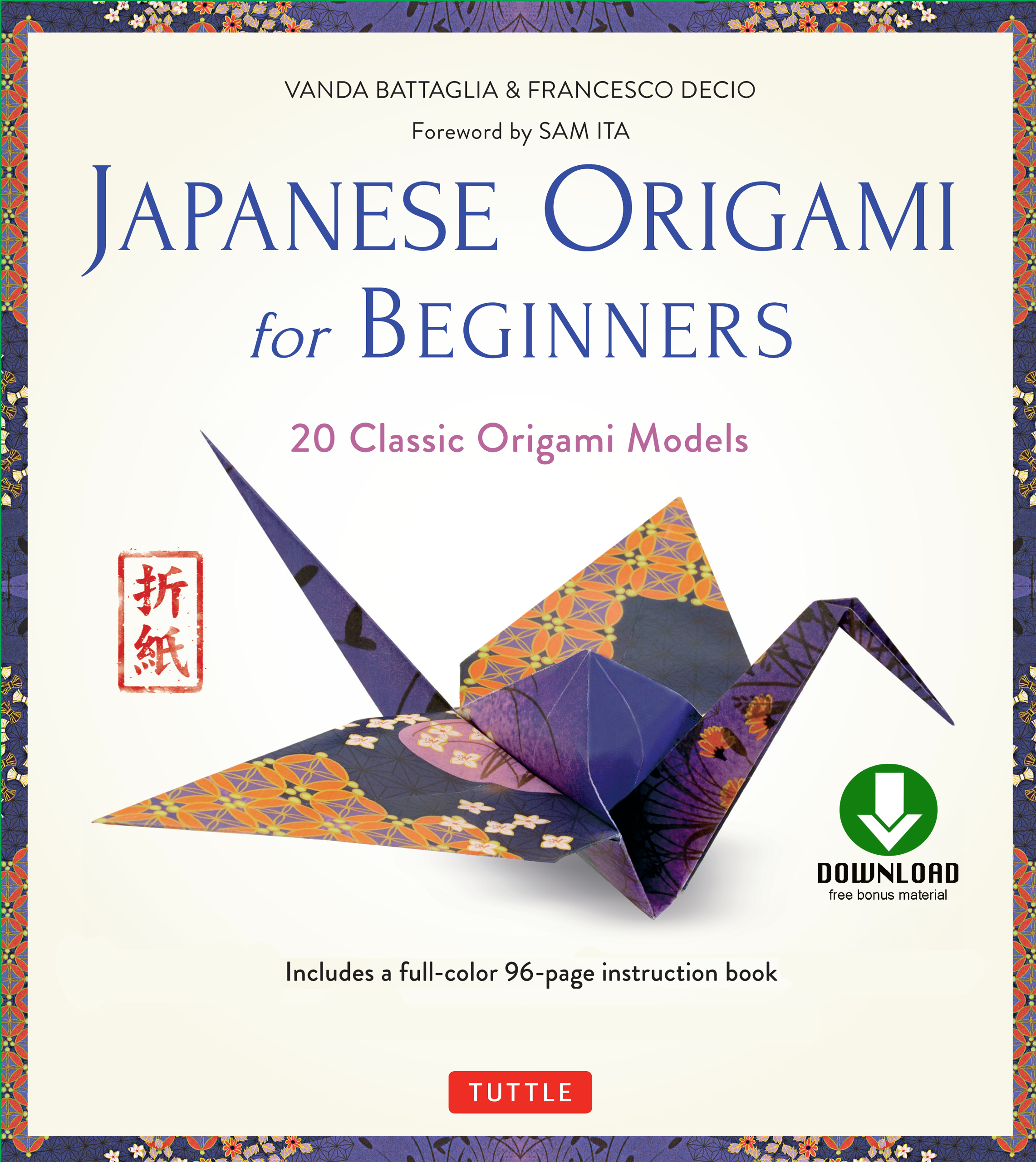 Japanese Origami for Beginners 20 Classic Origami Models (Downloadable Material)