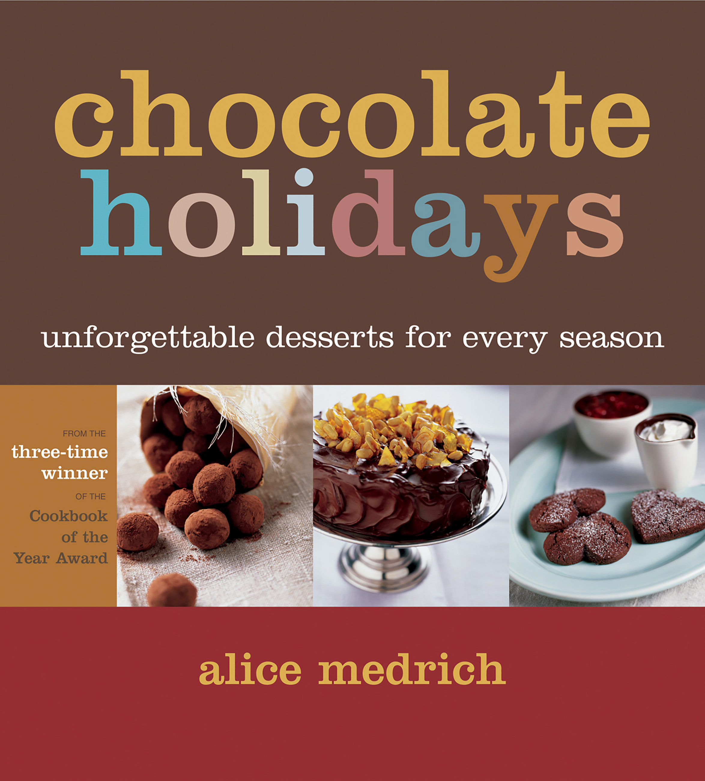Chocolate Holidays Unforgettable Desserts for Every Season