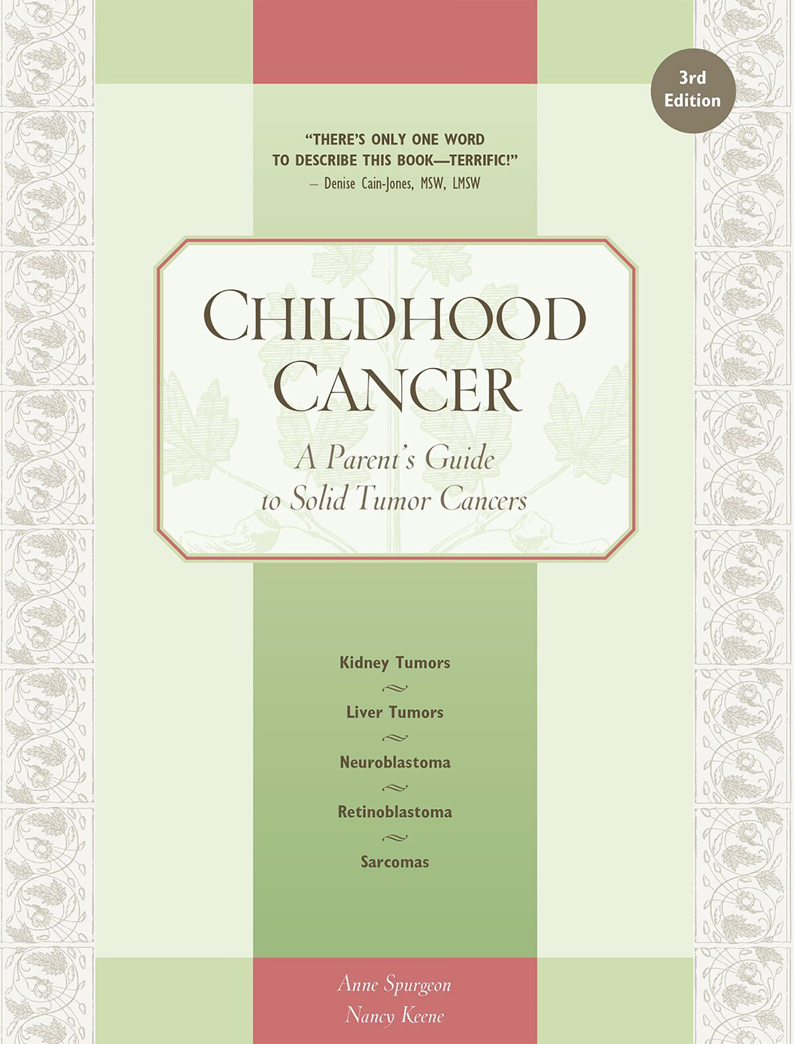 Childhood Cancer A Parent's Guide to Solid Tumor Cancers
