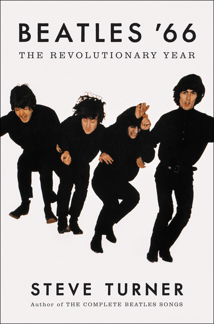 Beatles '66 The Revolutionary Year