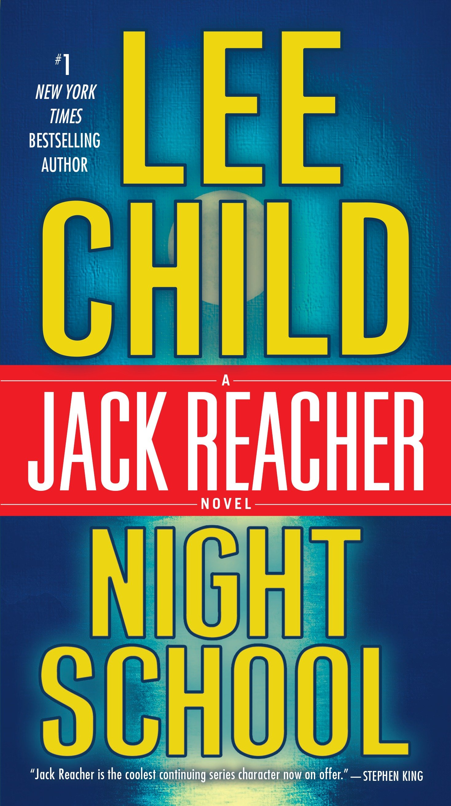 Night school : a Jack Reacher novel