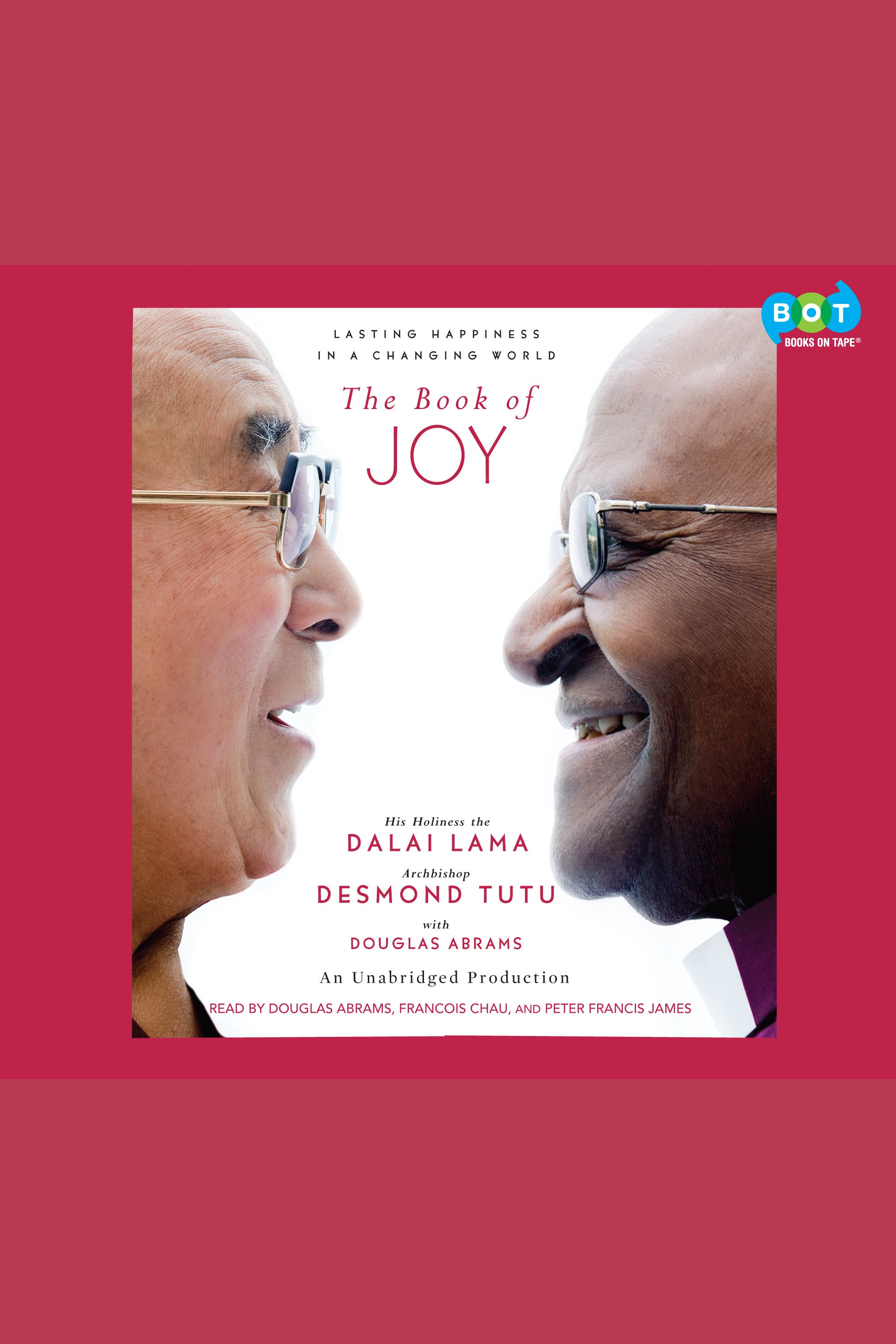 The Book of Joy [AUDIO EBOOK] : Lasting Happiness in a Changing World