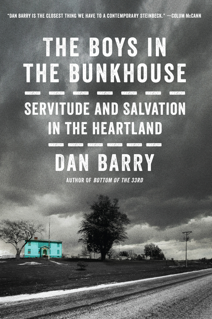 The Boys in the Bunkhouse Servitude and Salvation in the Heartland