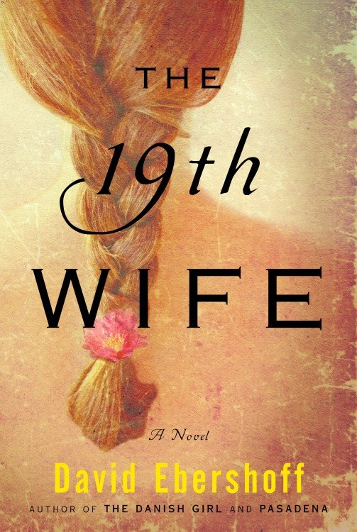 The 19th Wife A Novel