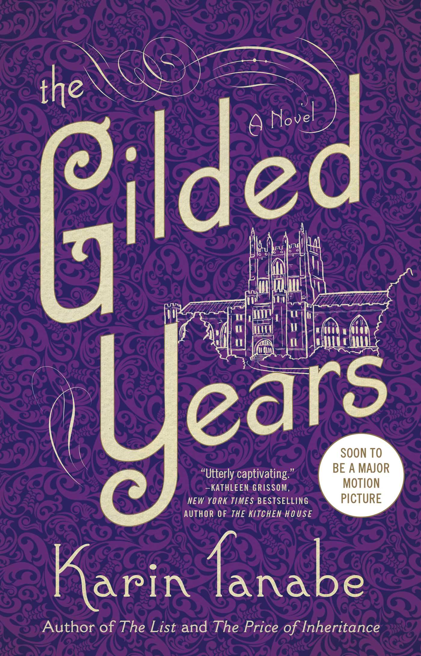 The Gilded Years A Novel