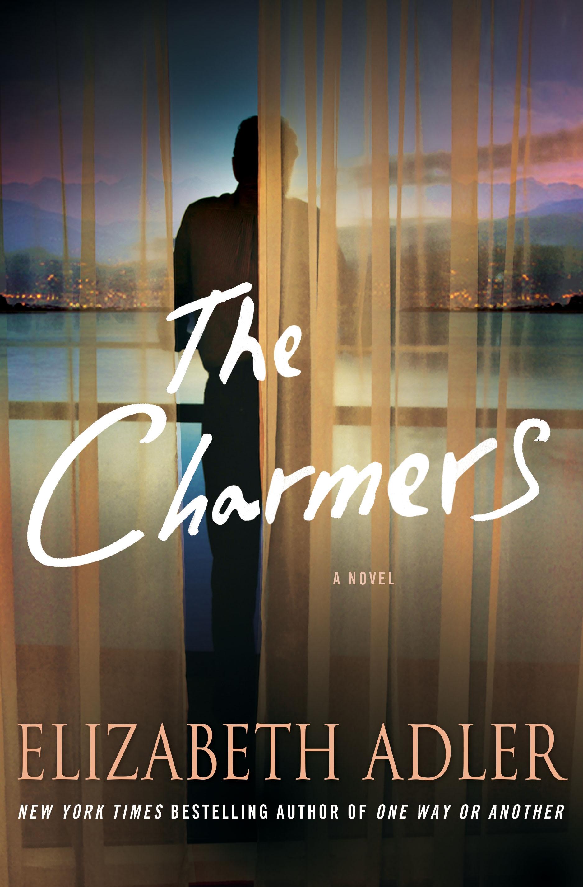 The Charmers A Novel