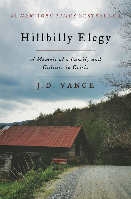 Hillbilly Elegy [EBOOK] A Memoir of a Family and Culture in Crisis