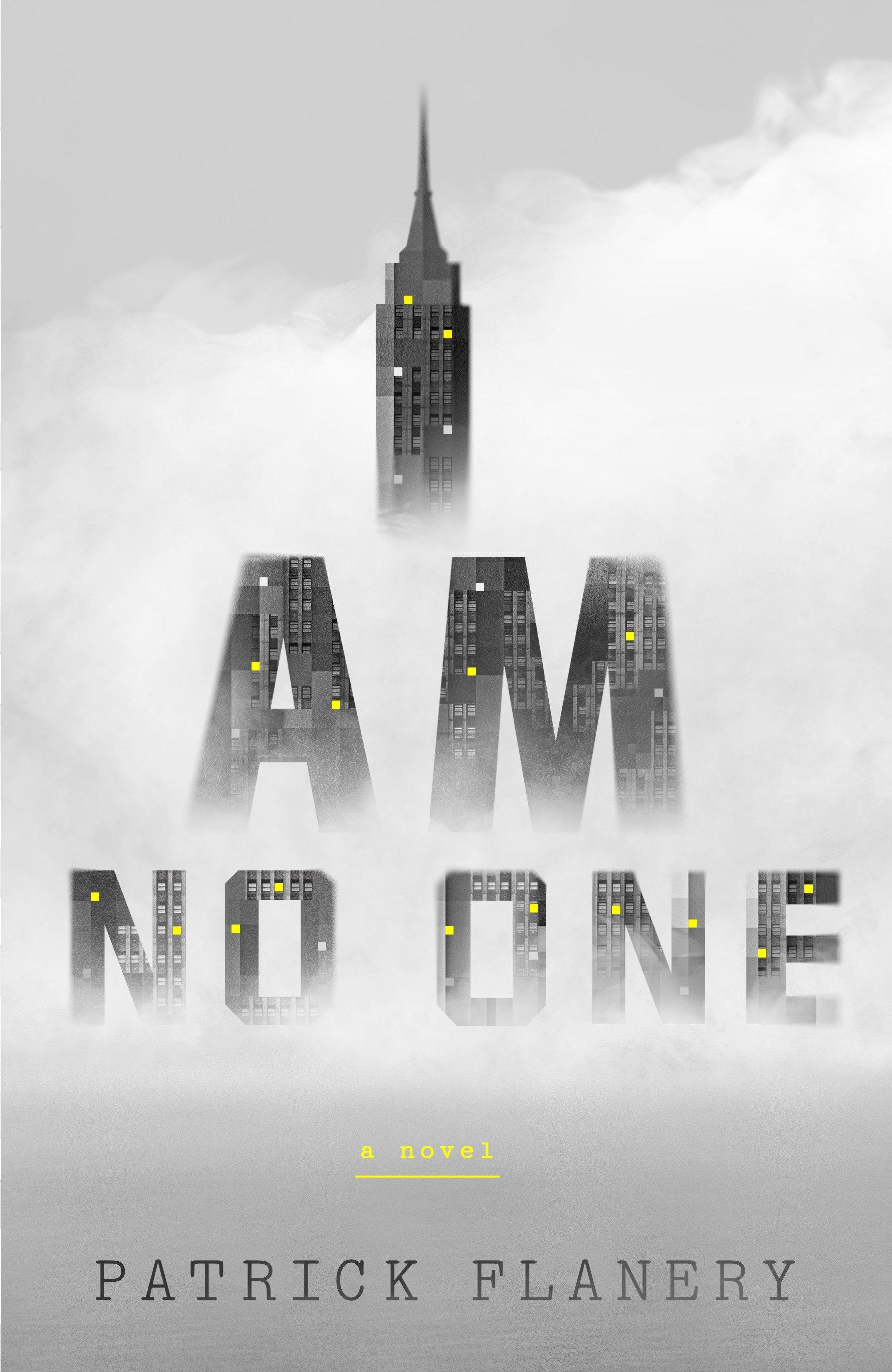 I Am No One A Novel