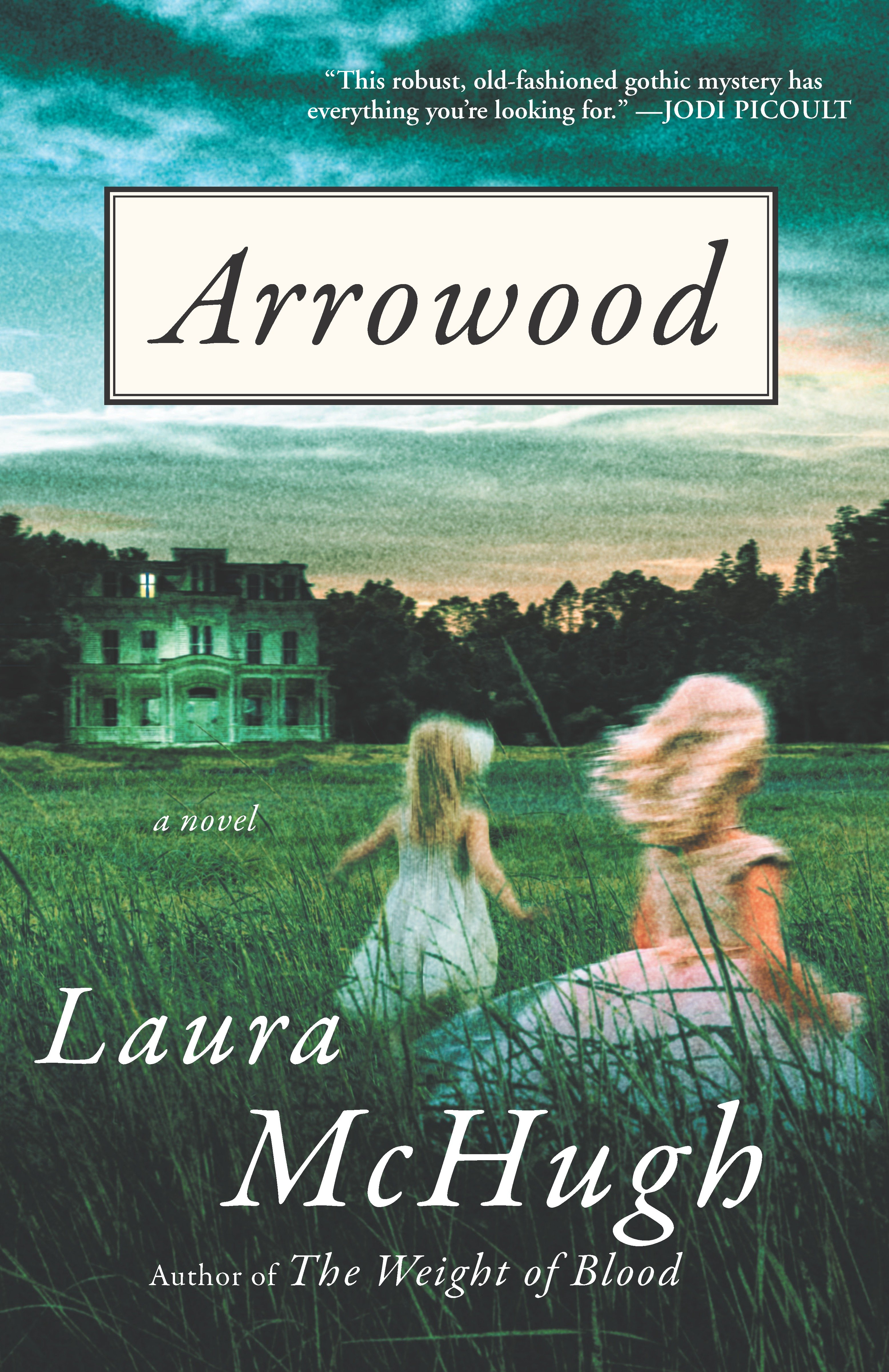 Arrowood A Novel