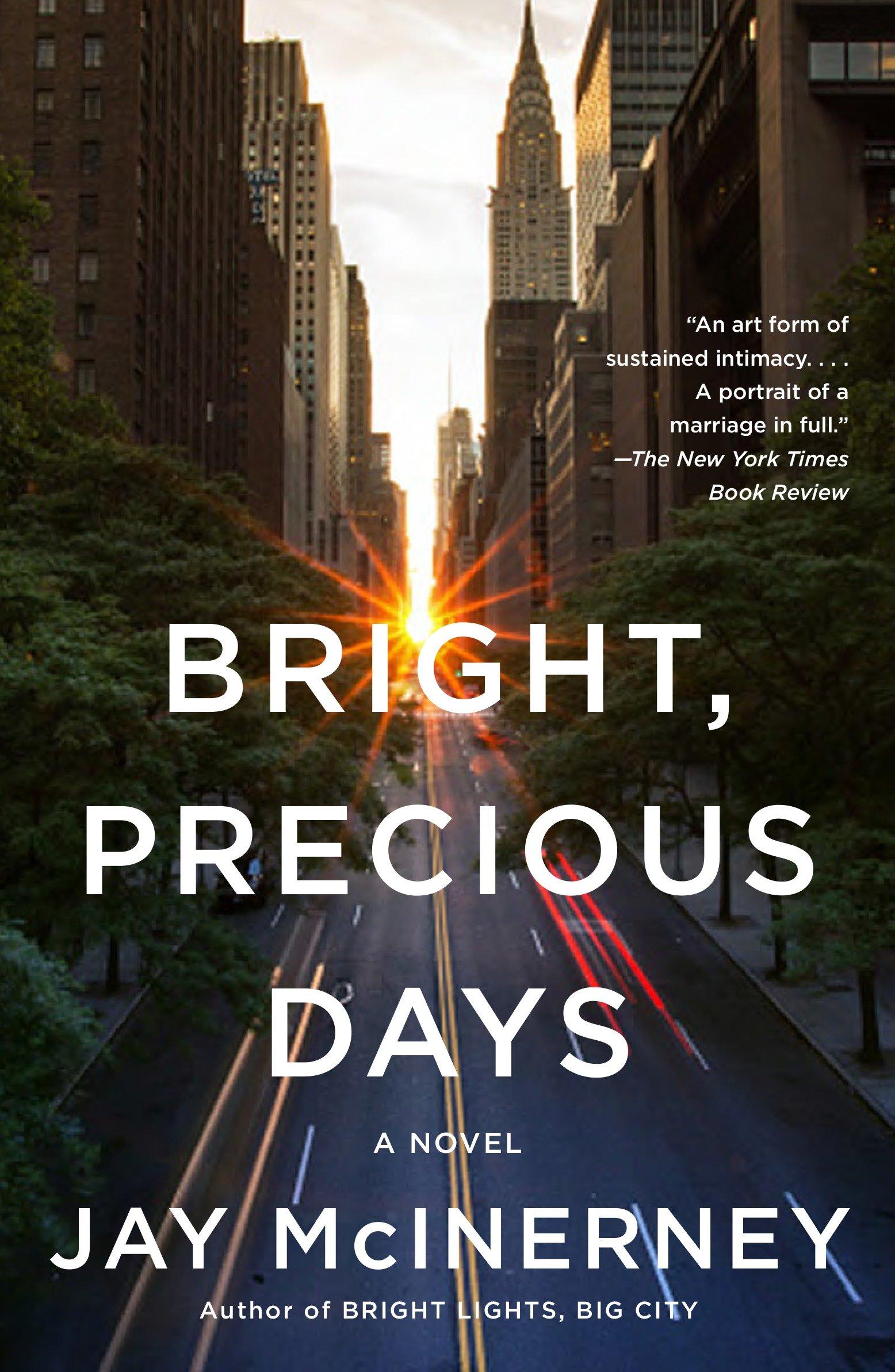 Bright, Precious Days A novel