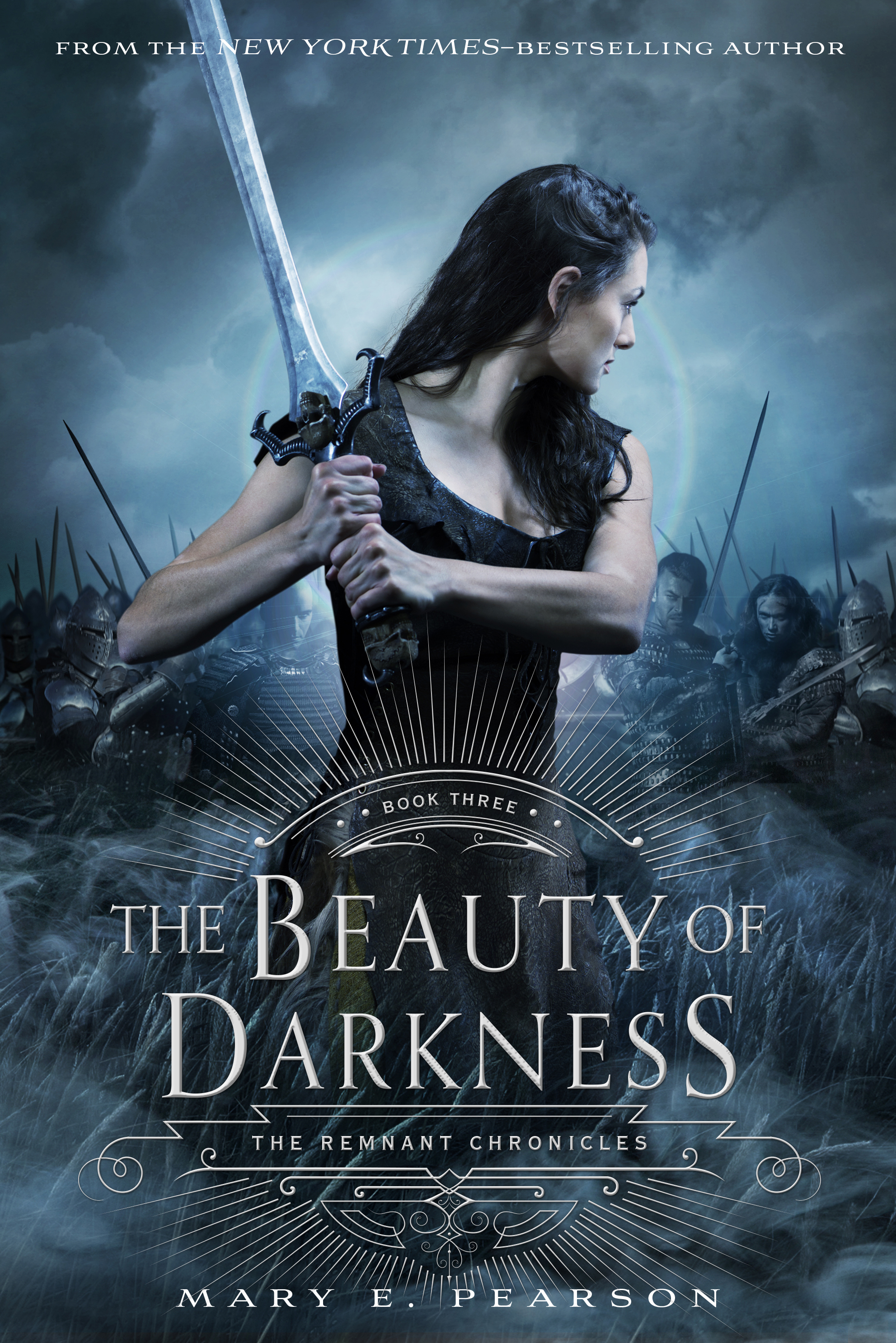 The Beauty of Darkness The Remnant Chronicles: Book Three
