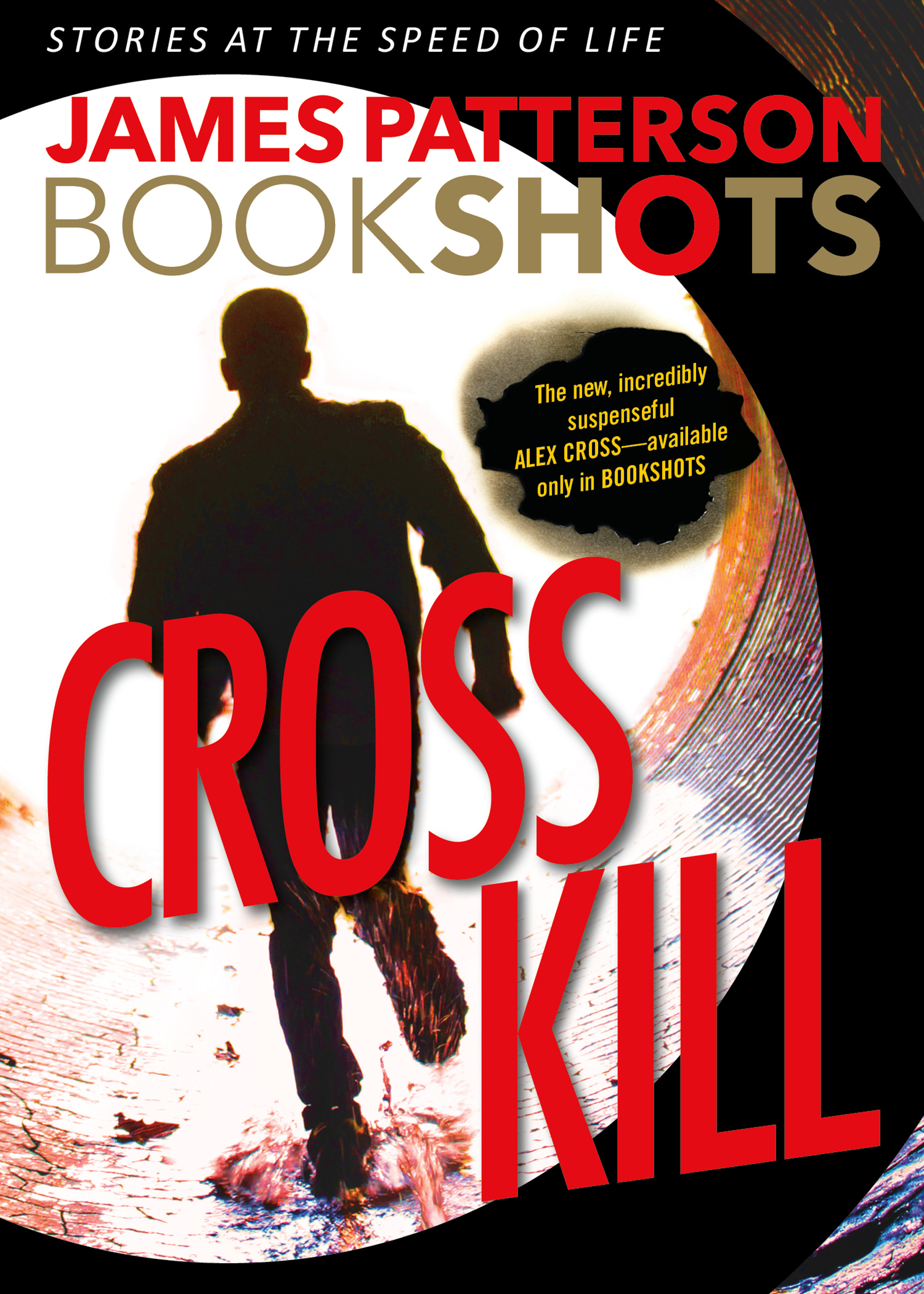 Cross Kill An Alex Cross Story