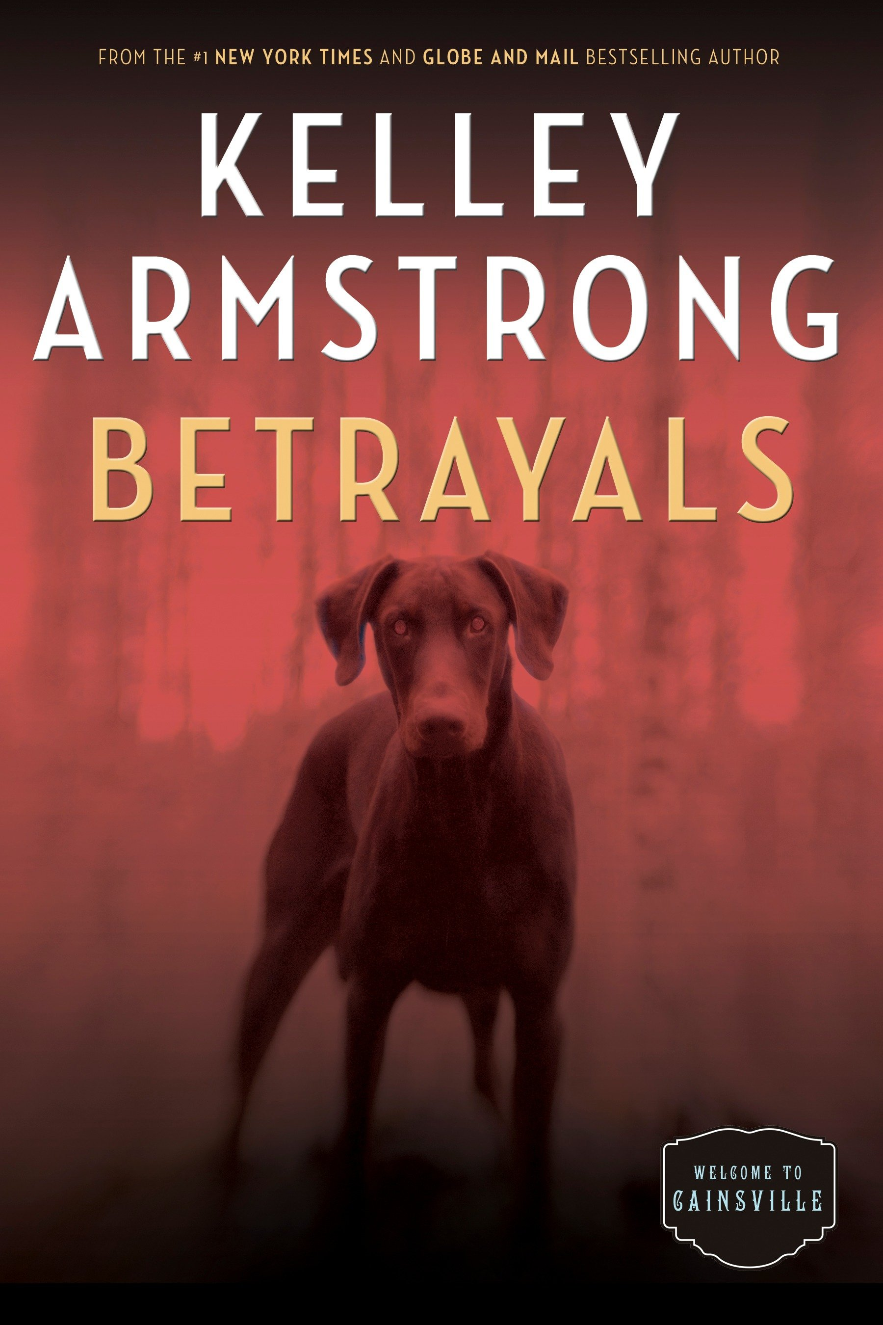 Betrayals The Cainsville Series