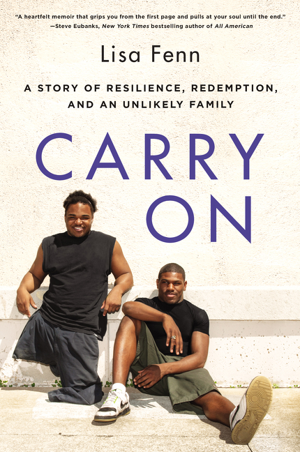 Carry On A Story of Resilience, Redemption, and an Unlikely Family