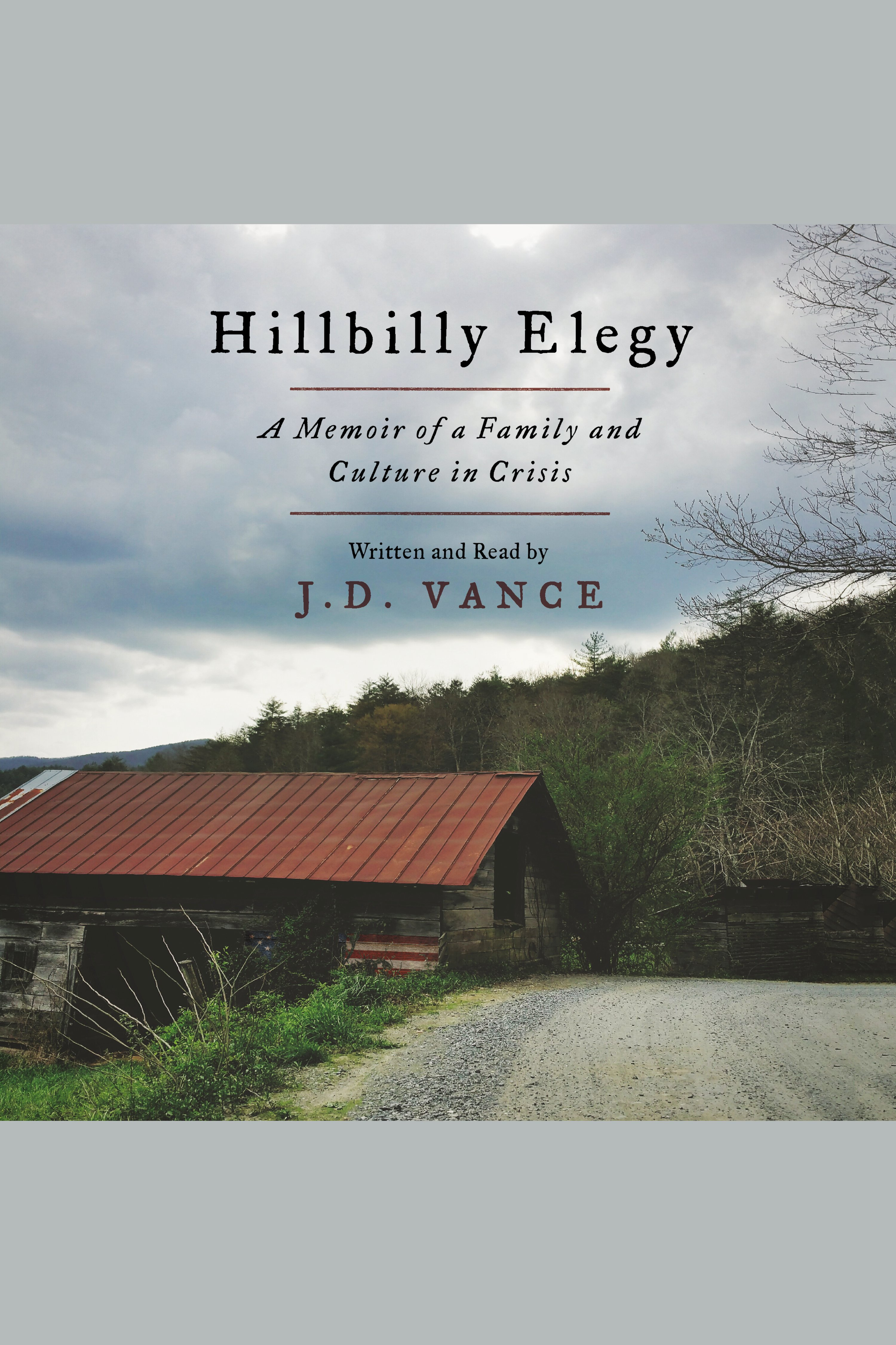 Hillbilly Elegy[AUDIO EBOOK] A Memoir of a Family and Culture in Crisis
