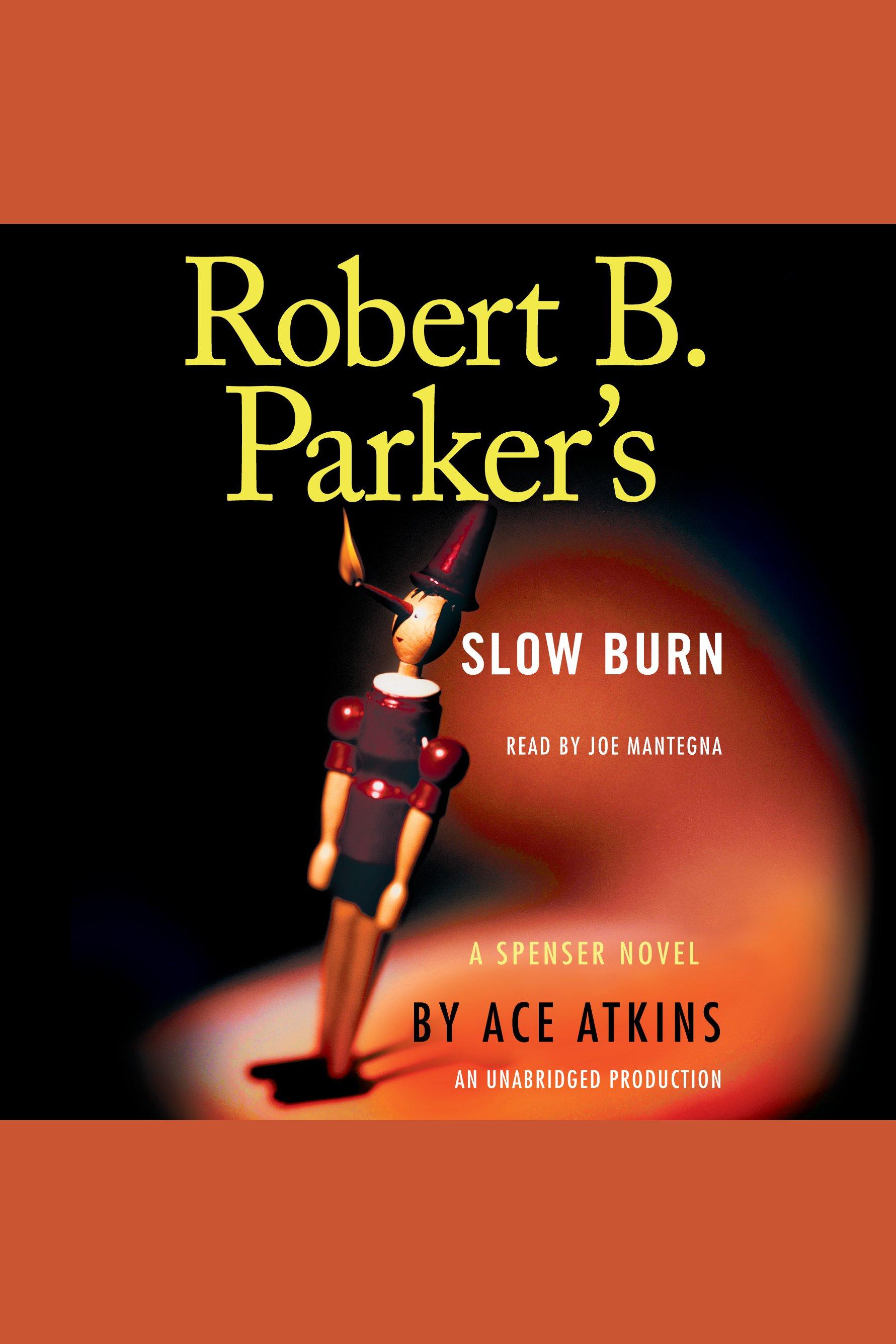 Robert B. Parker's slow burn cover image