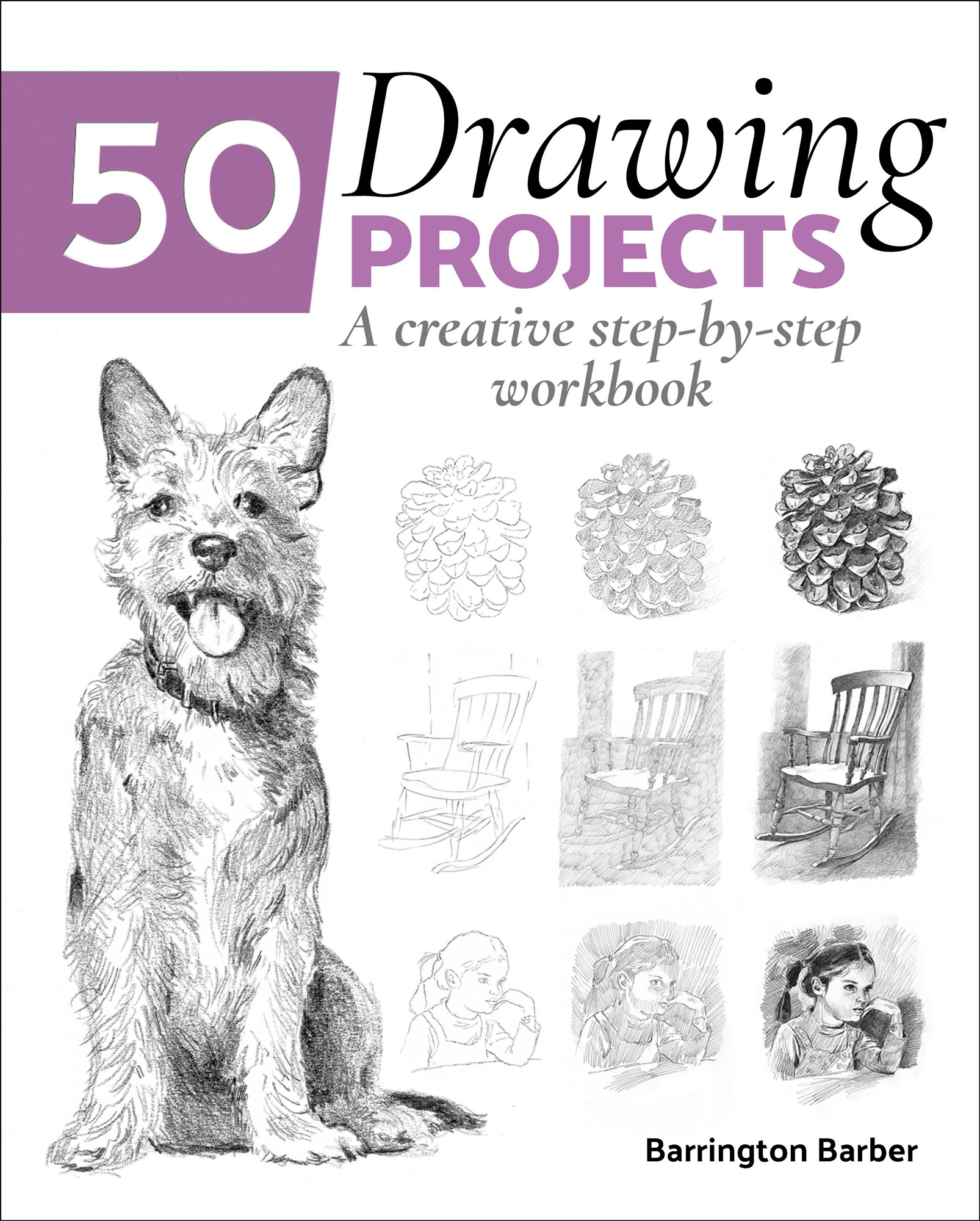 50 Drawing Projects A creative step-by-step workbook
