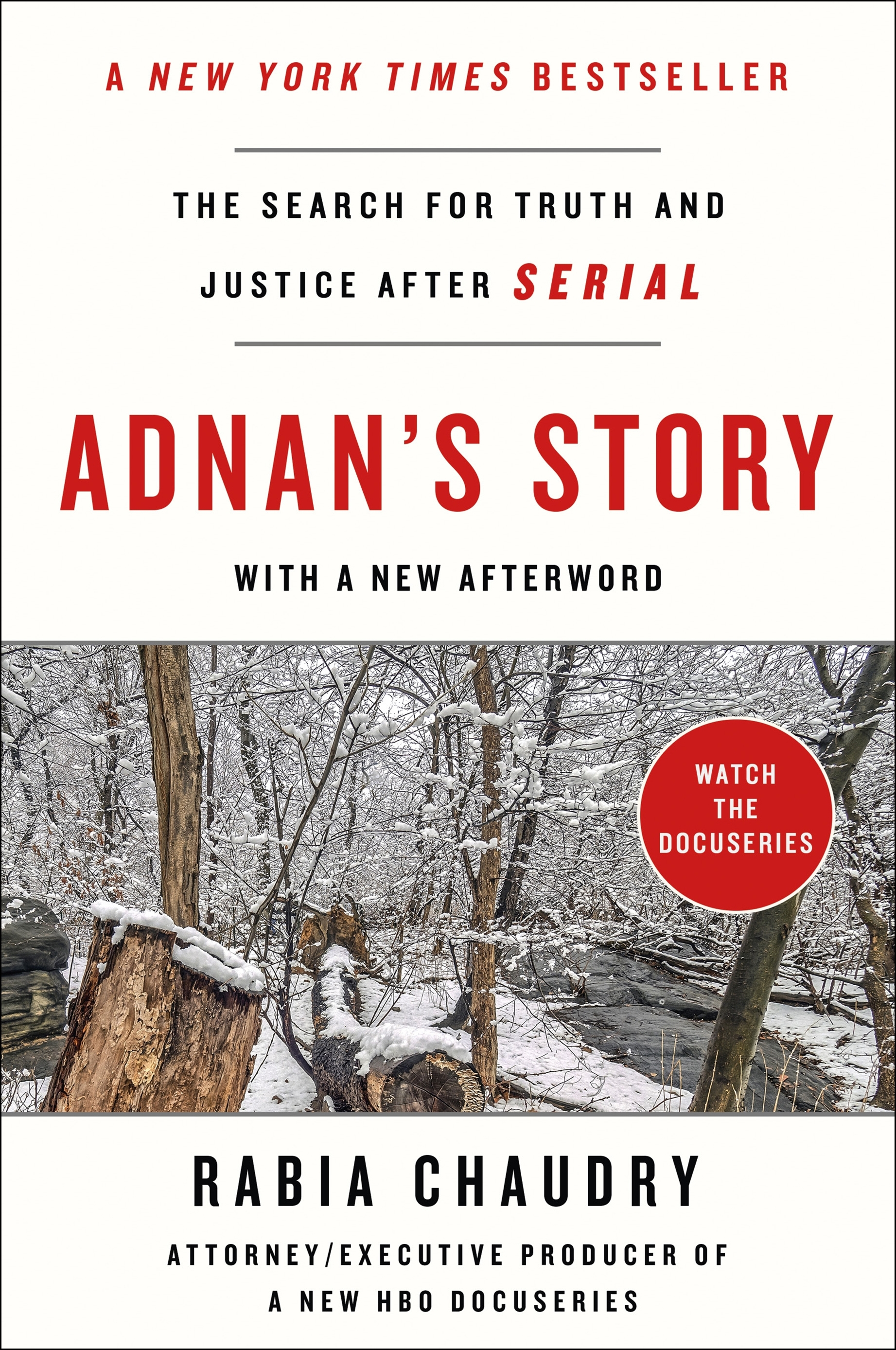 Adnan's Story The Search for Truth and Justice After Serial