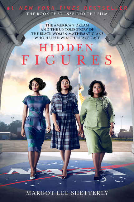 Hidden Figures [EBOOK] The American Dream and the Untold Story of the Black Women Mathematicians Who Helped Win the Space Race