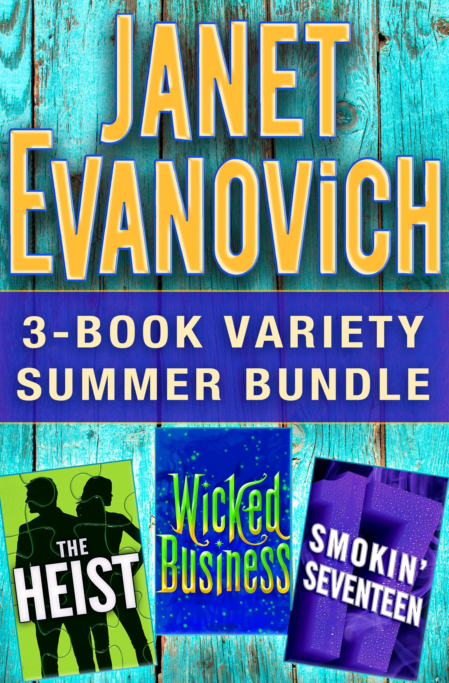 Janet Evanovich 3-Book Variety Summer Bundle The Heist, Wicked Business, Smokin' Seventeen
