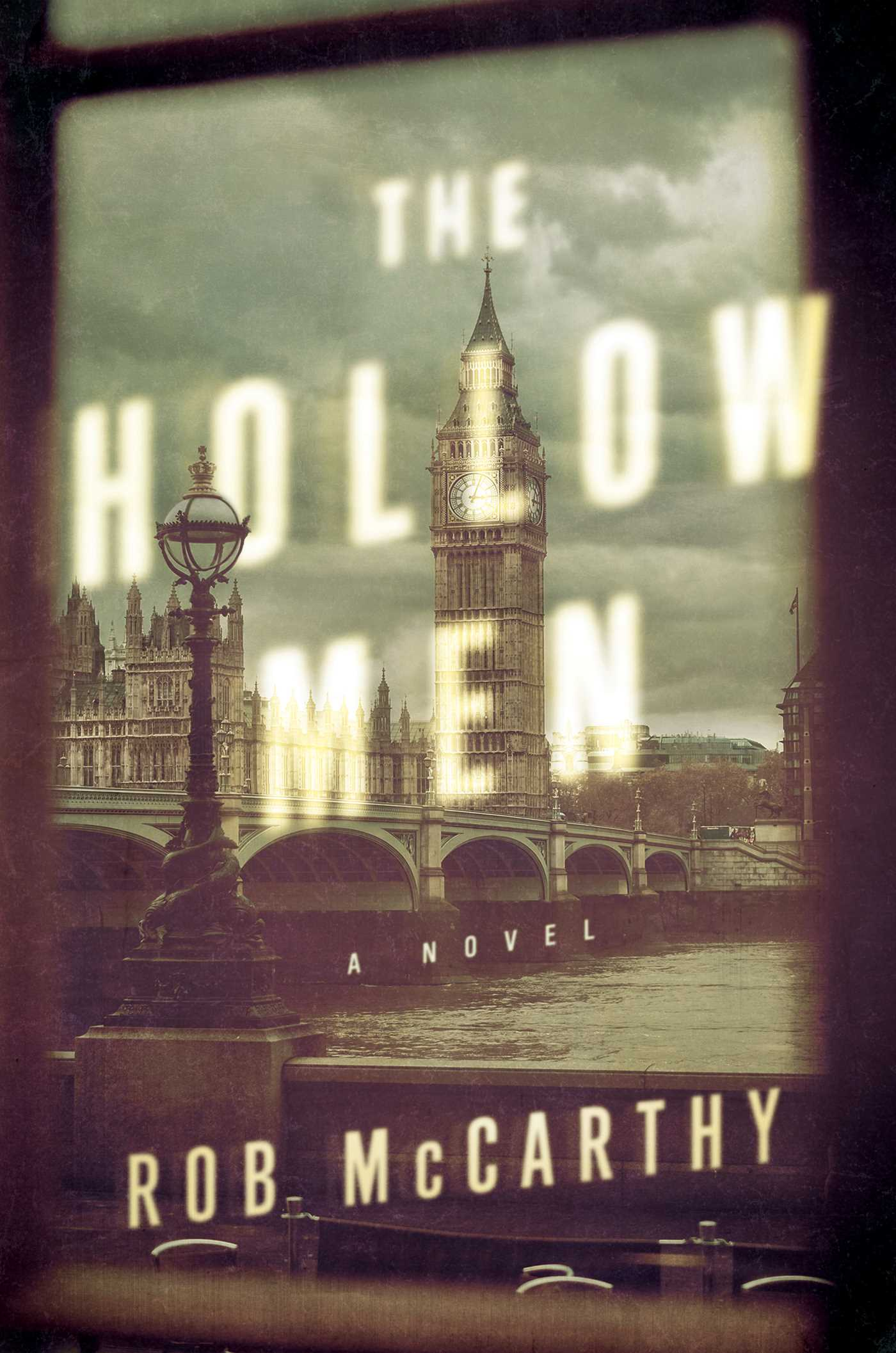 The Hollow Men: A Novel