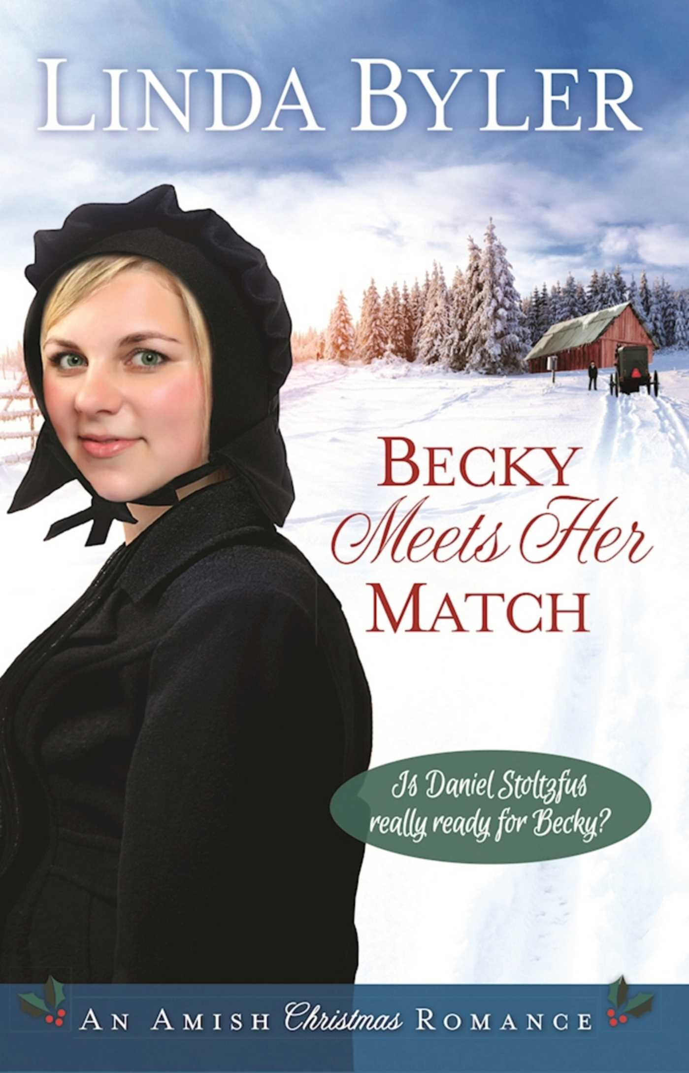 Becky Meets Her Match An Amish Christmas Romance