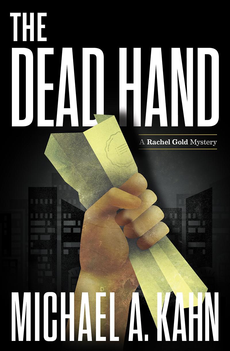 The Dead Hand A Rachel Gold Mystery
