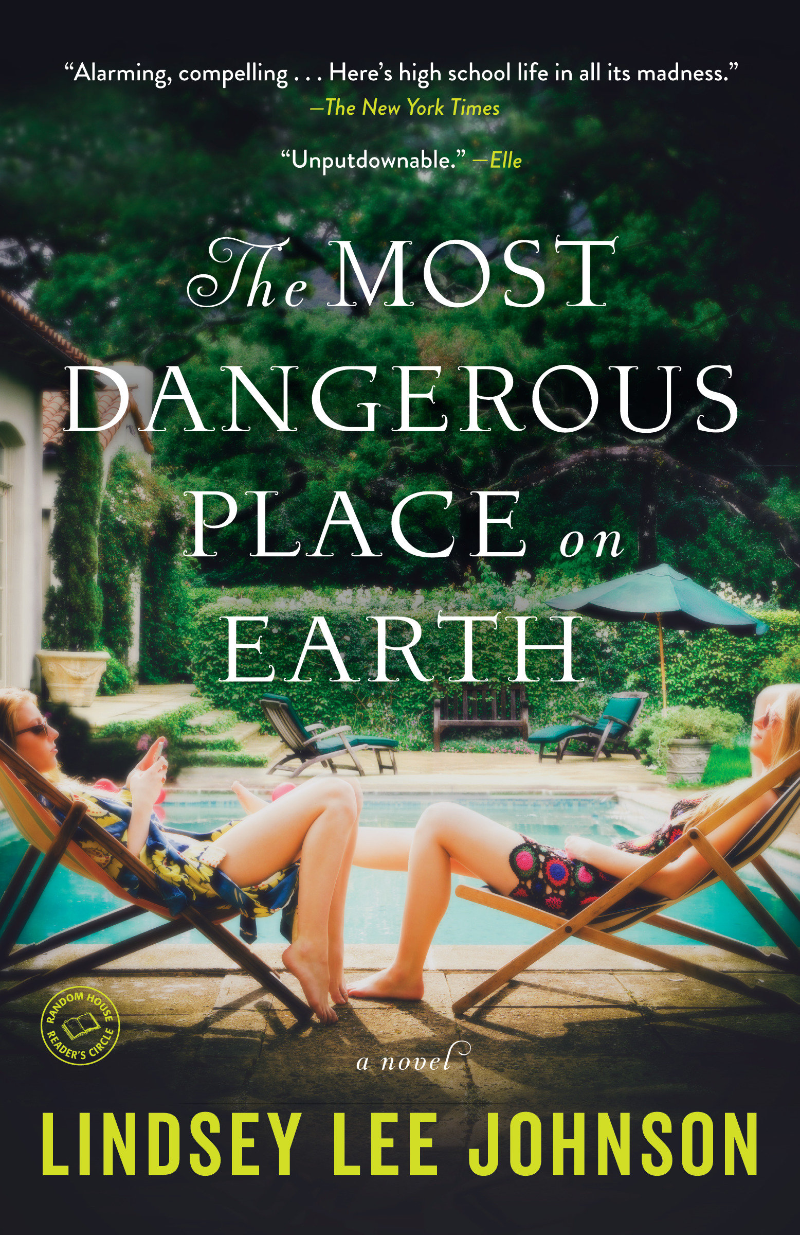 The Most Dangerous Place on Earth A Novel