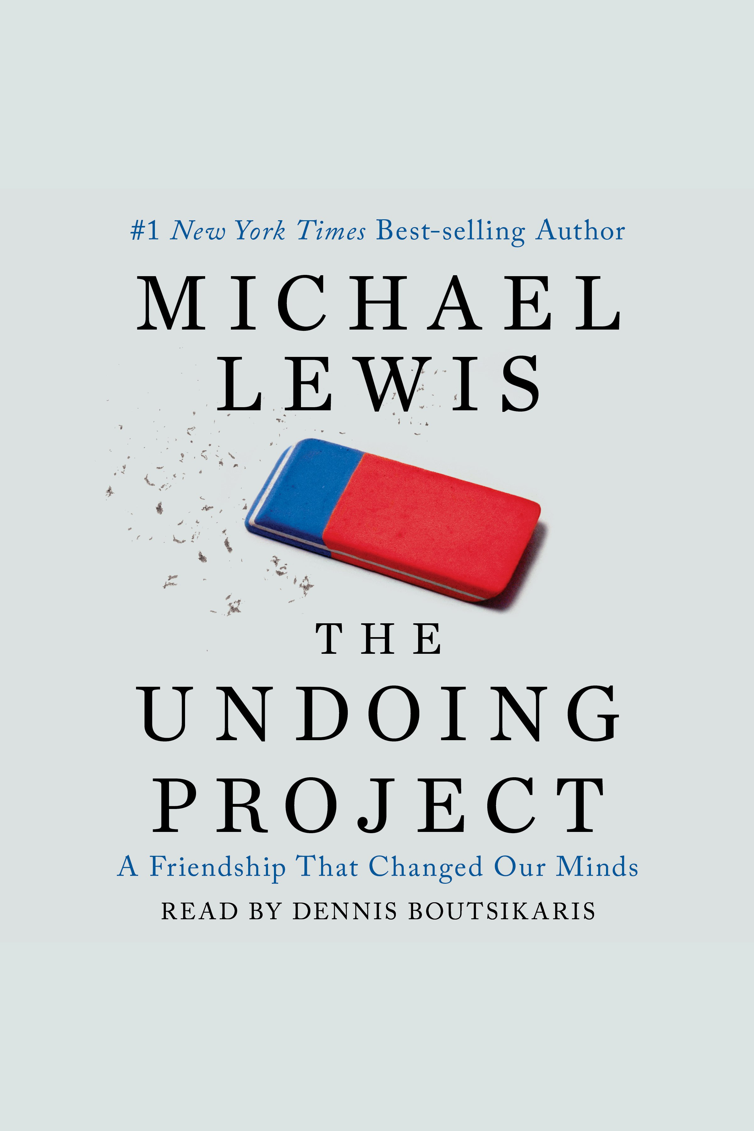 The Undoing Project [AUDIO EBOOK] A Friendship that Changed Our Minds