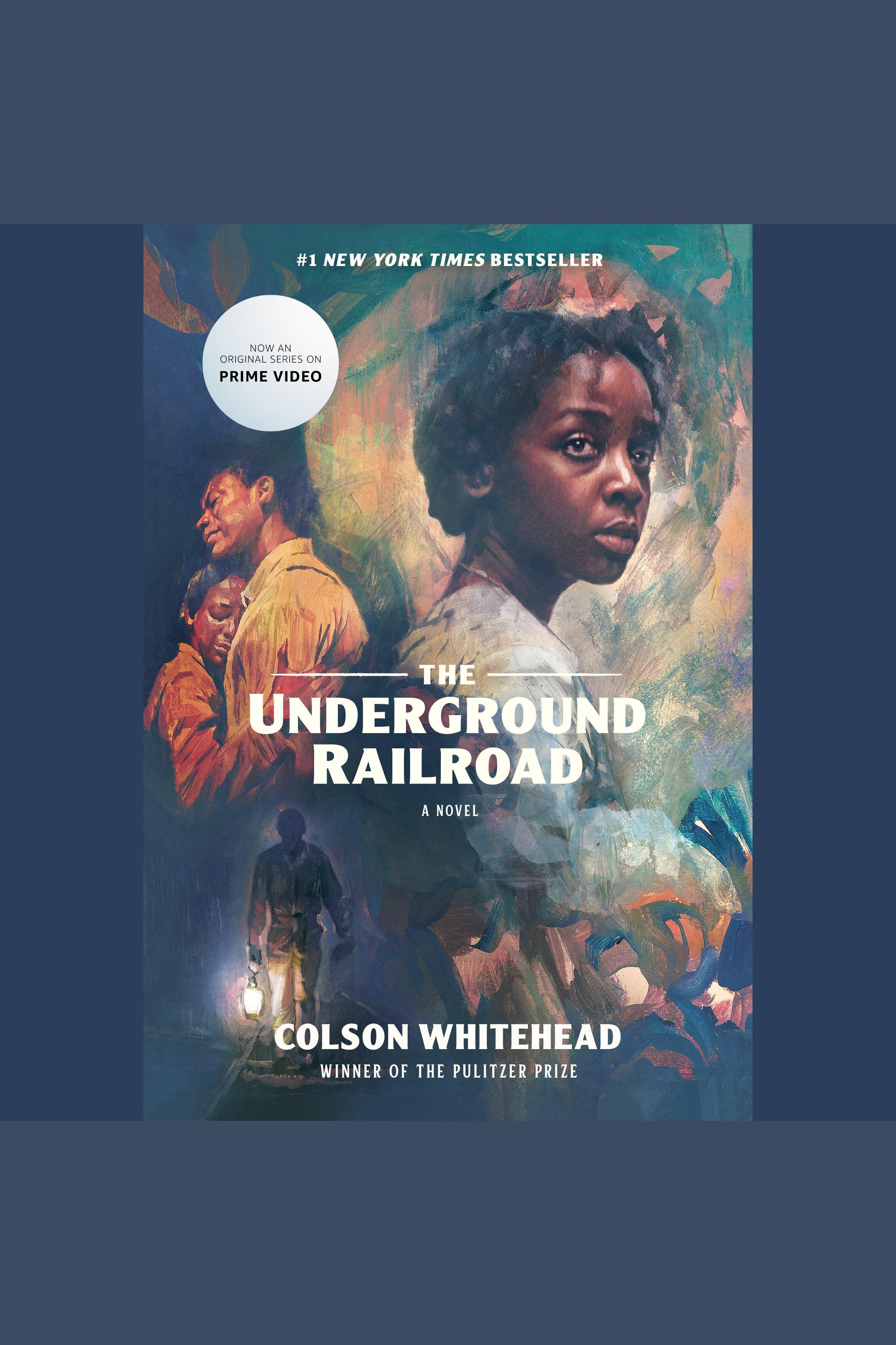 The Underground Railroad [AUDIO EBOOK] A Novel