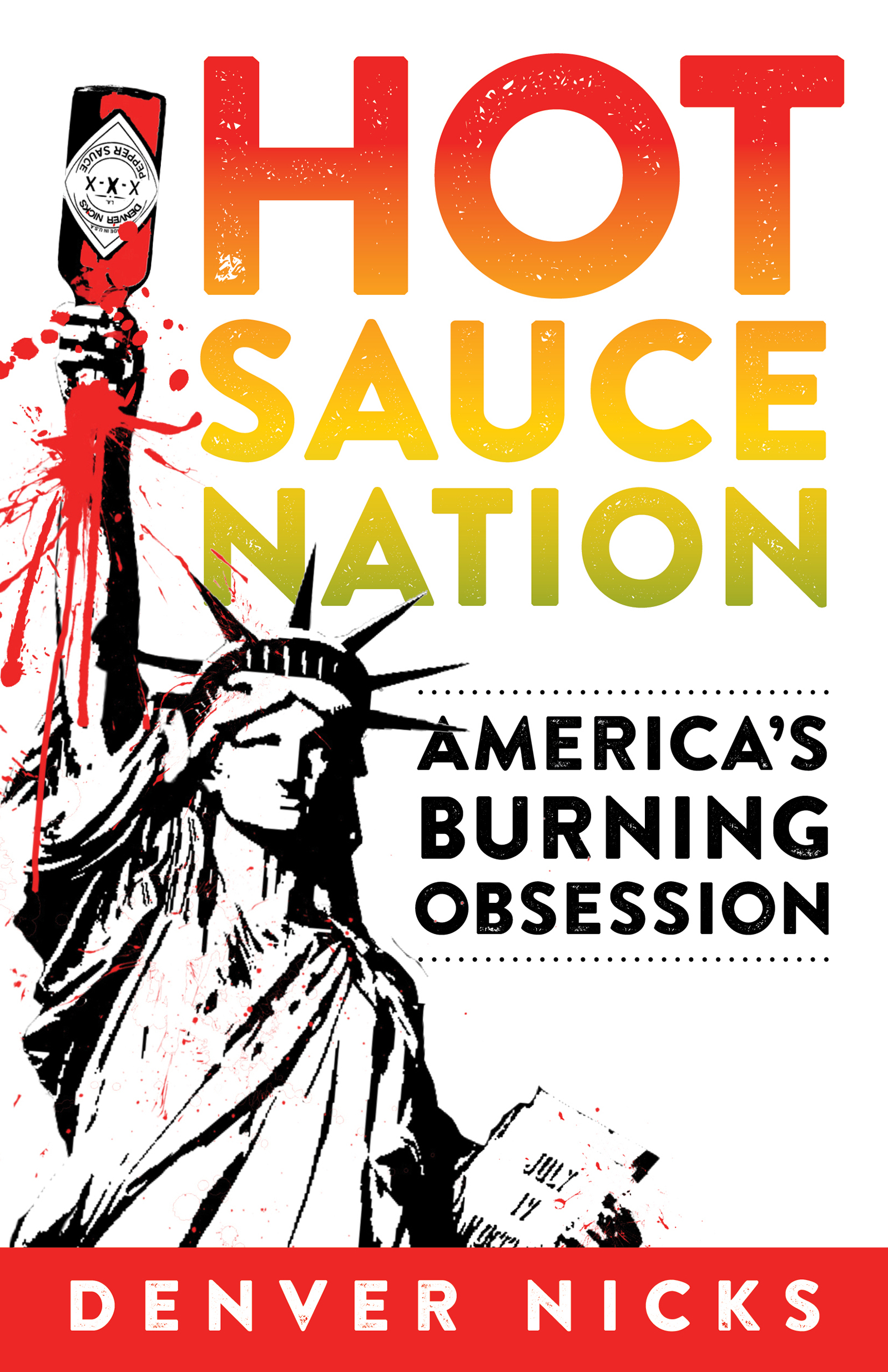 Hot Sauce Nation America's Burning Obsession