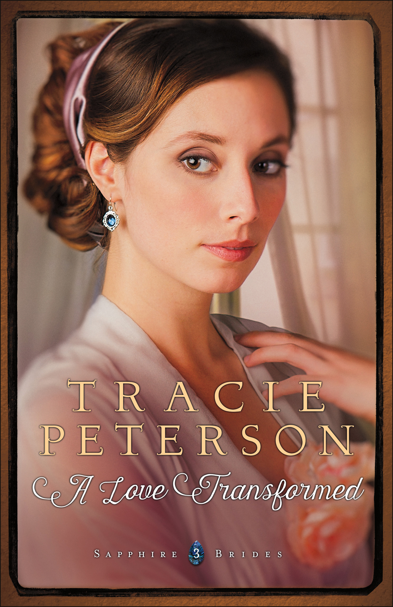 A love transformed (sapphire brides book #3)