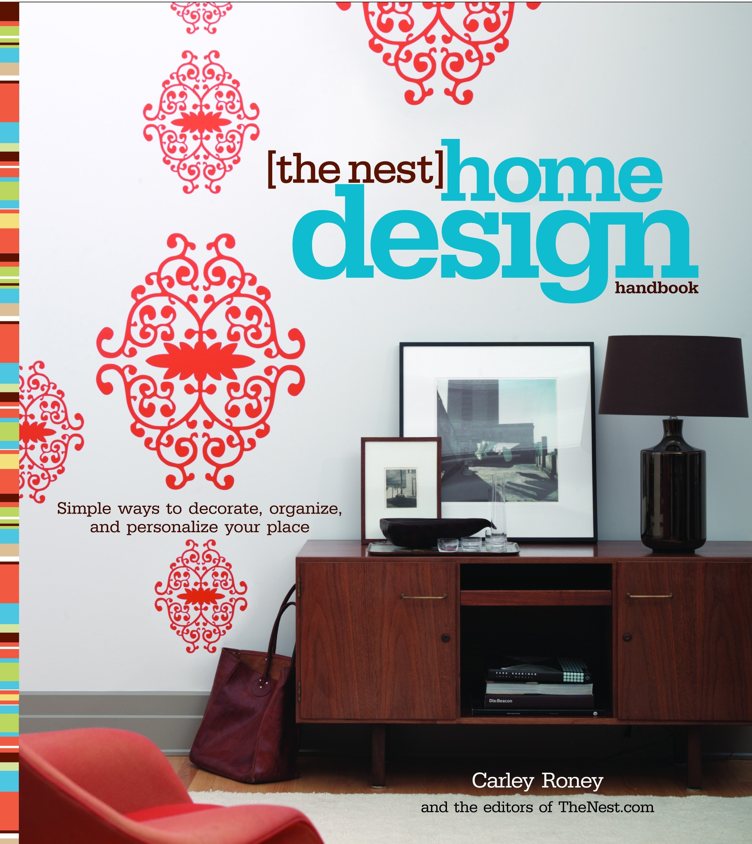 The nest home design handbook simple ways to decorate, organize, and personalize your place cover image