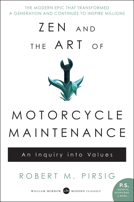 Zen and the art of motorcycle maintenance an inquiry into values cover image