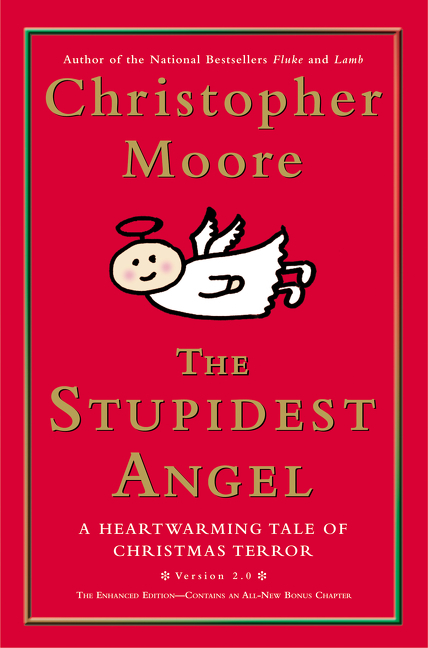 The Stupidest Angel (v2.0) A Heartwarming Tale of Christmas Terror