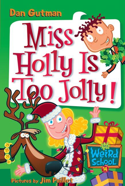 Miss Holly is too jolly! cover image